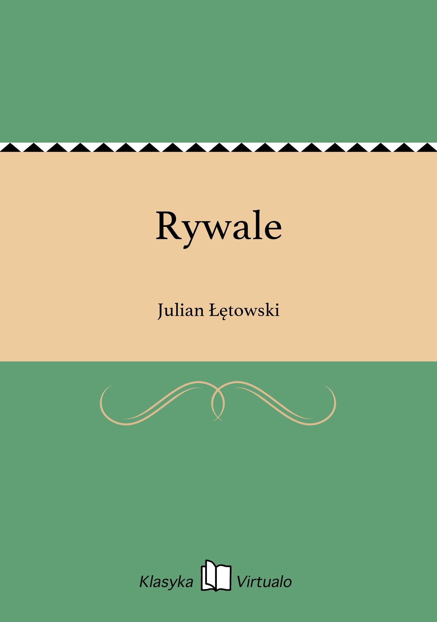 Rywale - Ebook (Książka EPUB) do pobrania w formacie EPUB