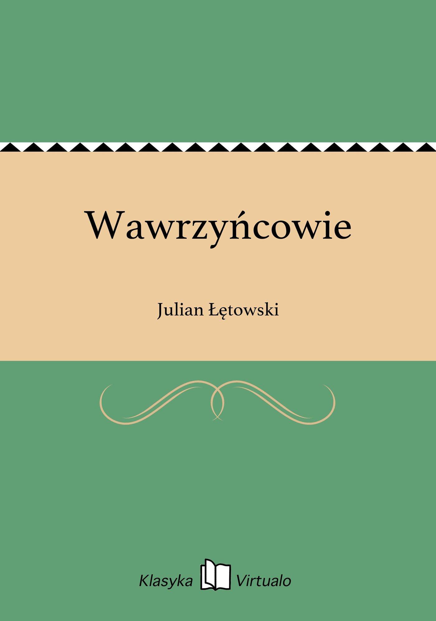 Wawrzyńcowie - Ebook (Książka EPUB) do pobrania w formacie EPUB