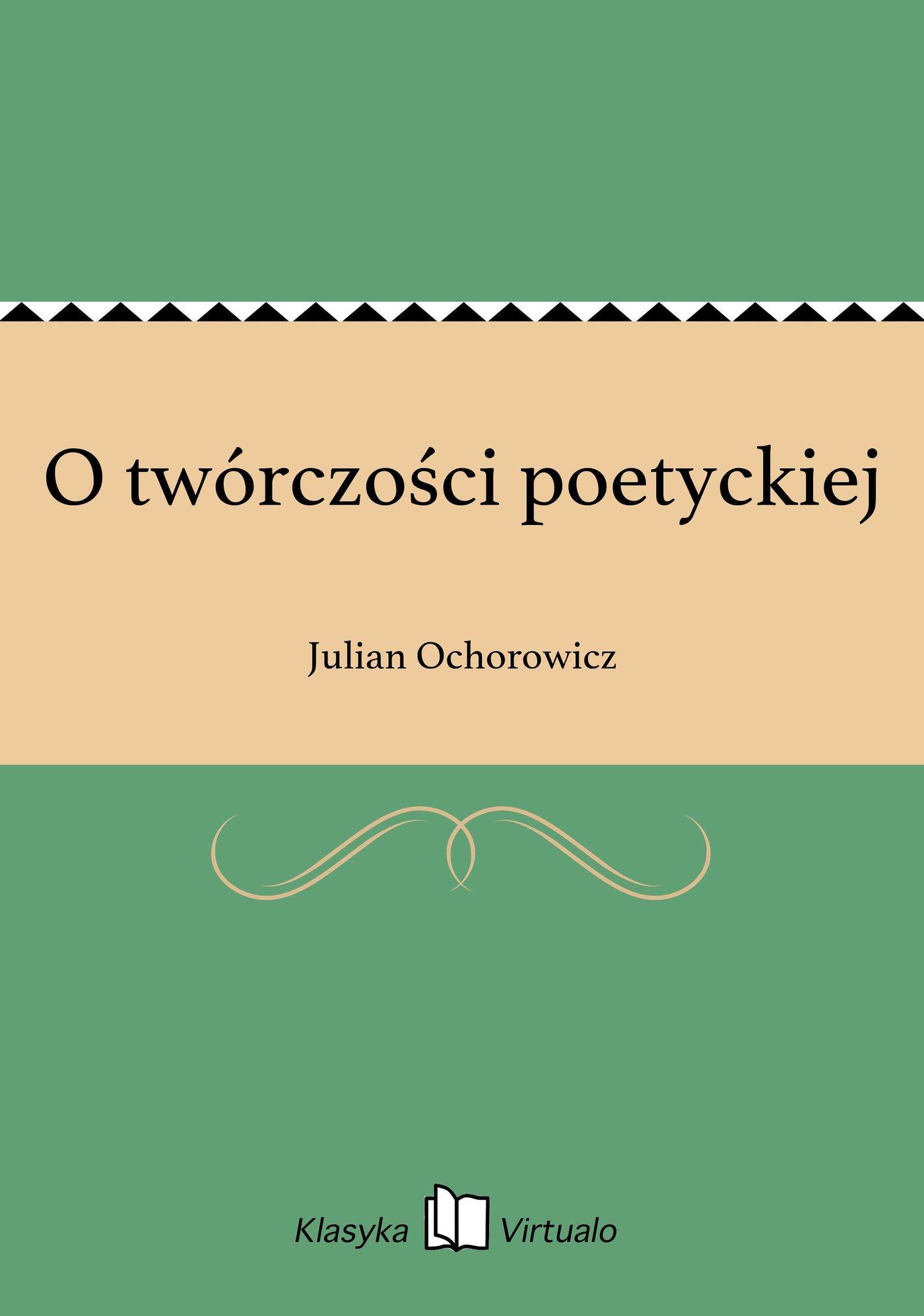O twórczości poetyckiej - Ebook (Książka EPUB) do pobrania w formacie EPUB