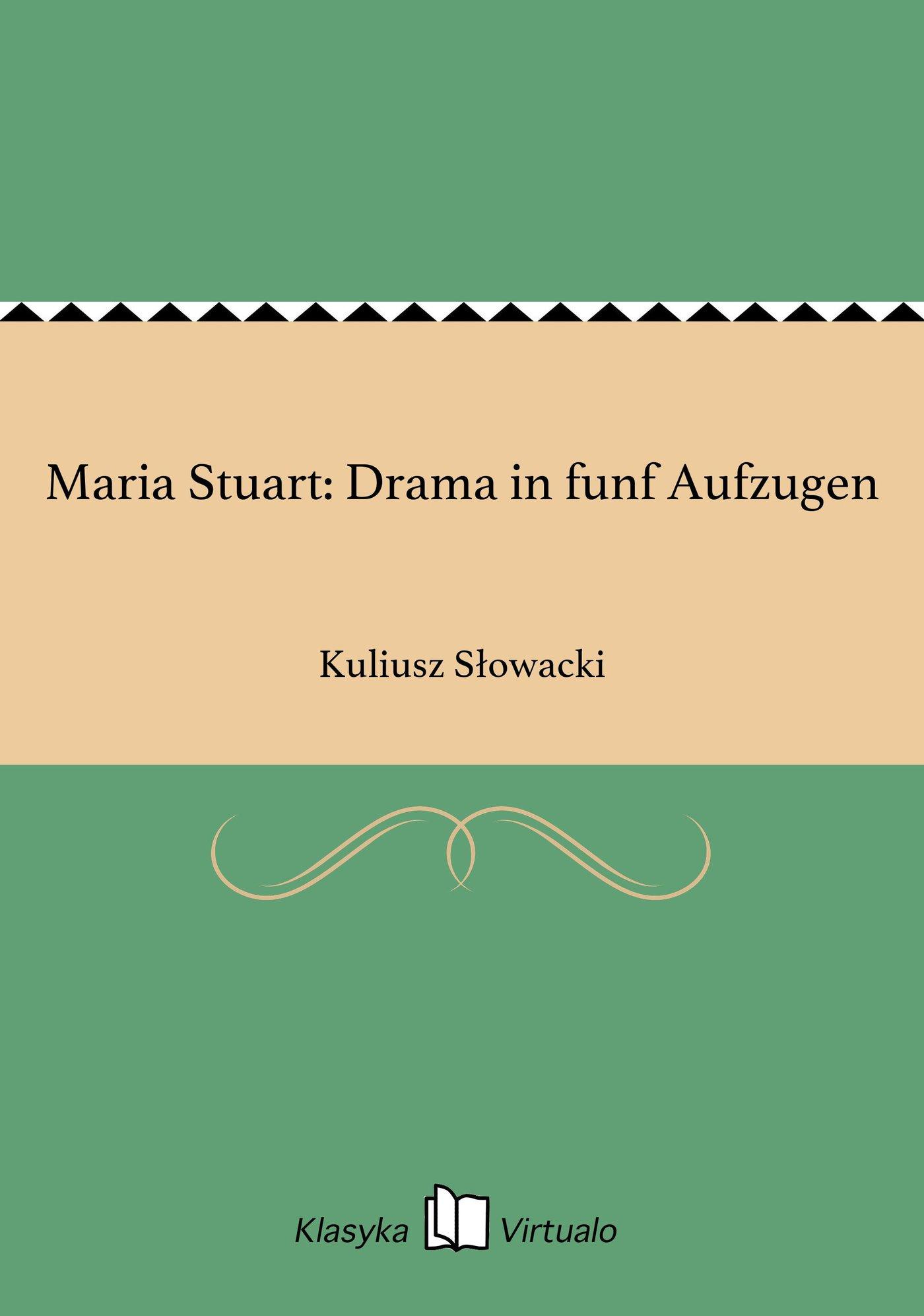 Maria Stuart: Drama in funf Aufzugen - Ebook (Książka EPUB) do pobrania w formacie EPUB