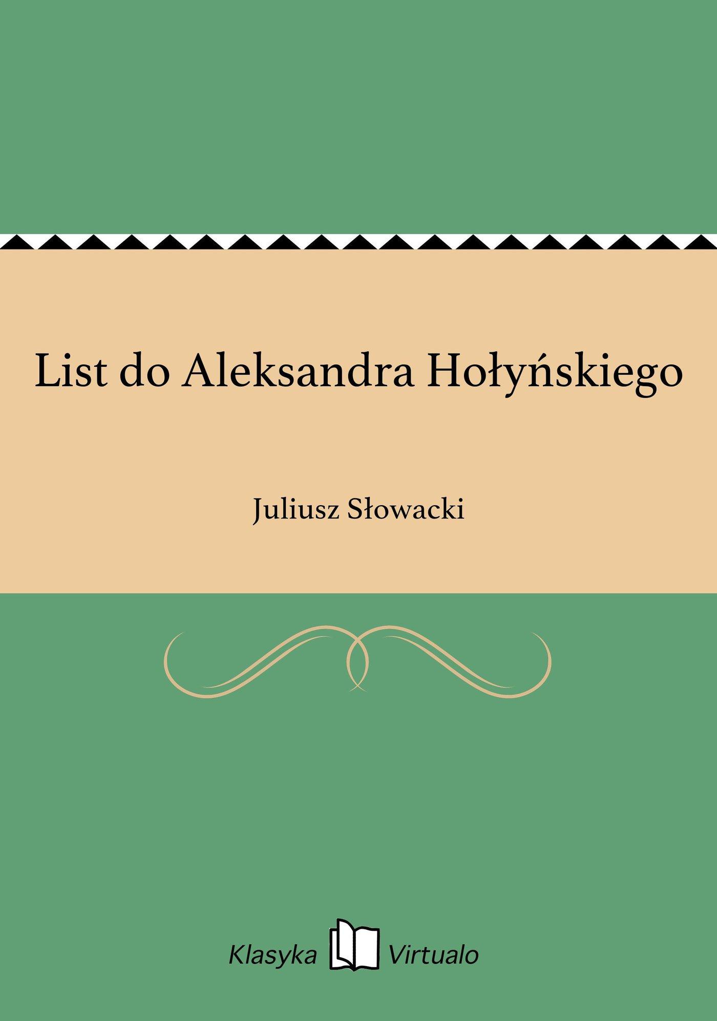 List do Aleksandra Hołyńskiego - Ebook (Książka EPUB) do pobrania w formacie EPUB