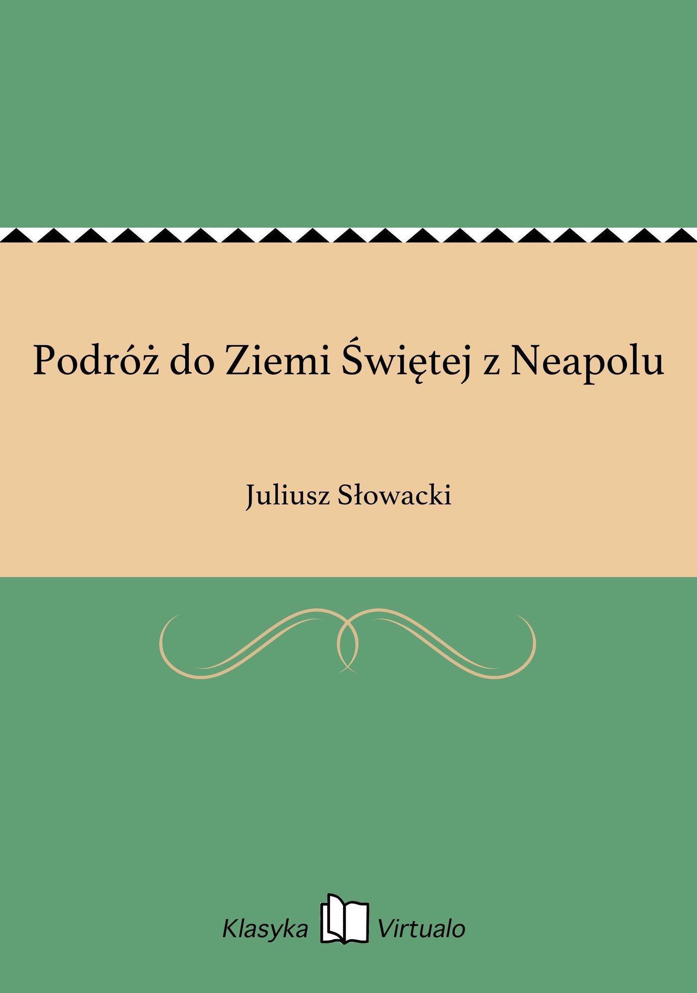 Podróż do Ziemi Świętej z Neapolu - Ebook (Książka EPUB) do pobrania w formacie EPUB