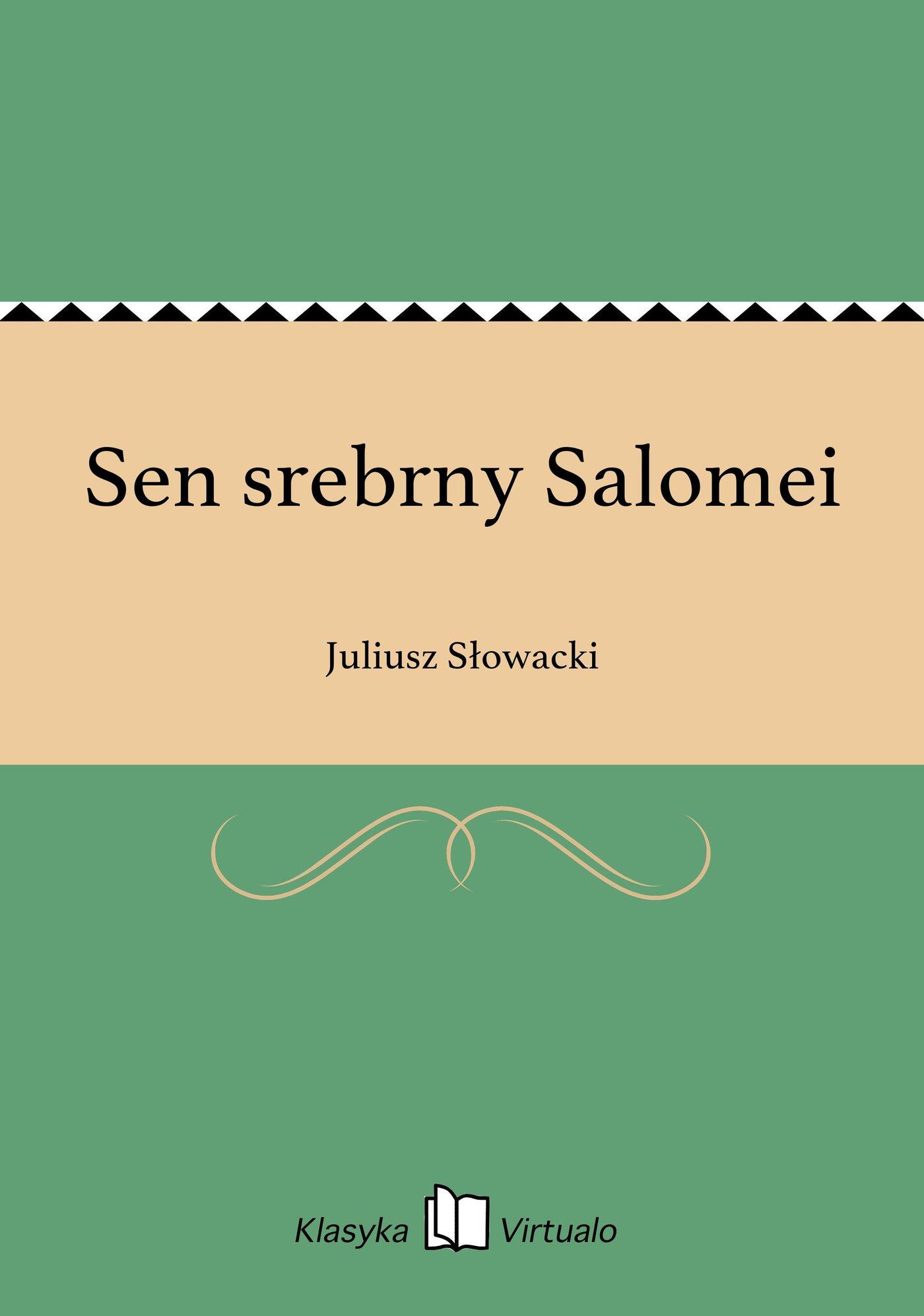 Sen srebrny Salomei - Ebook (Książka EPUB) do pobrania w formacie EPUB