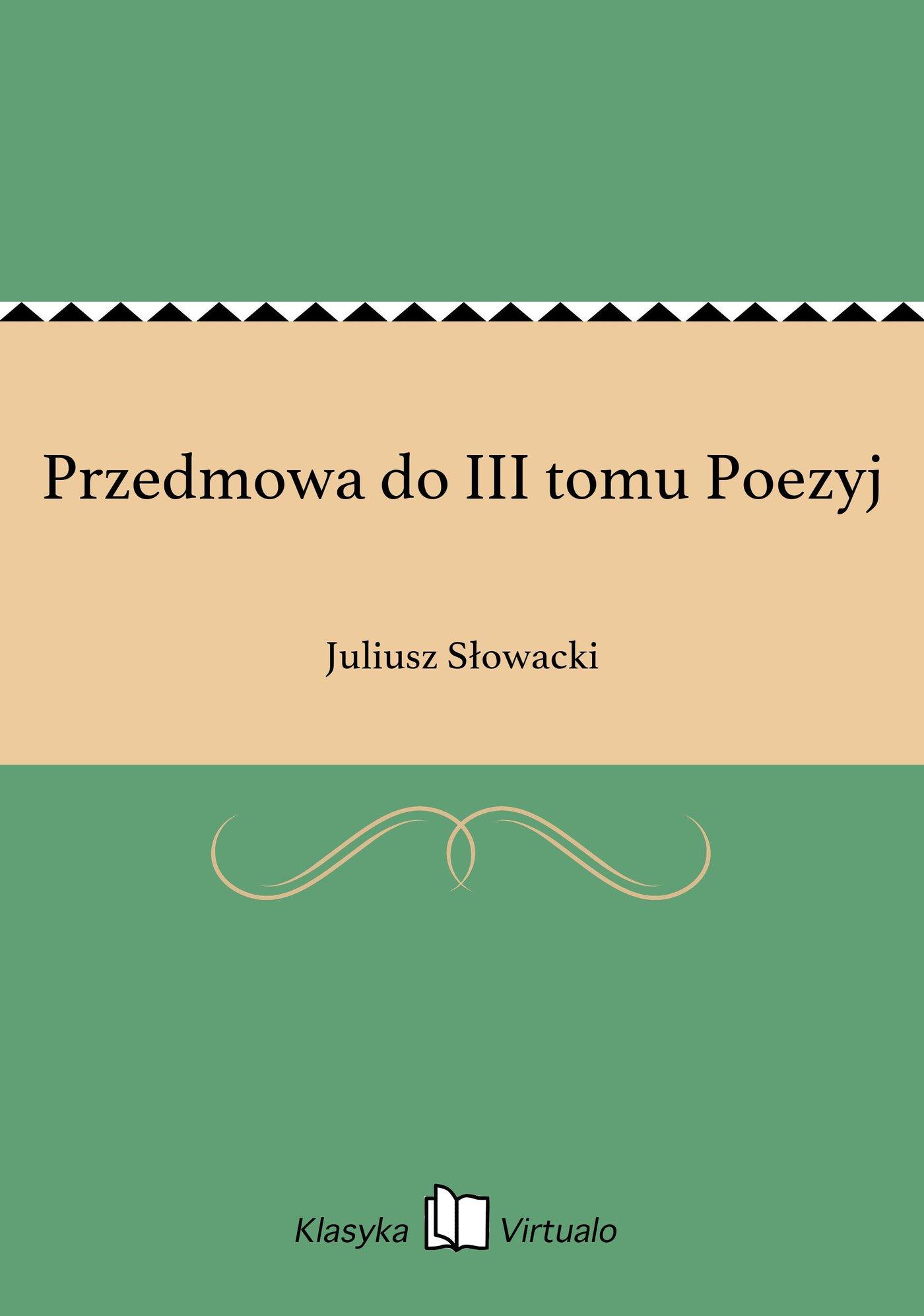 Przedmowa do III tomu Poezyj - Ebook (Książka EPUB) do pobrania w formacie EPUB