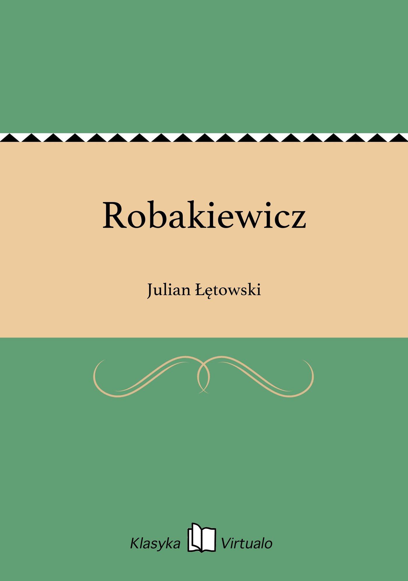 Robakiewicz - Ebook (Książka EPUB) do pobrania w formacie EPUB