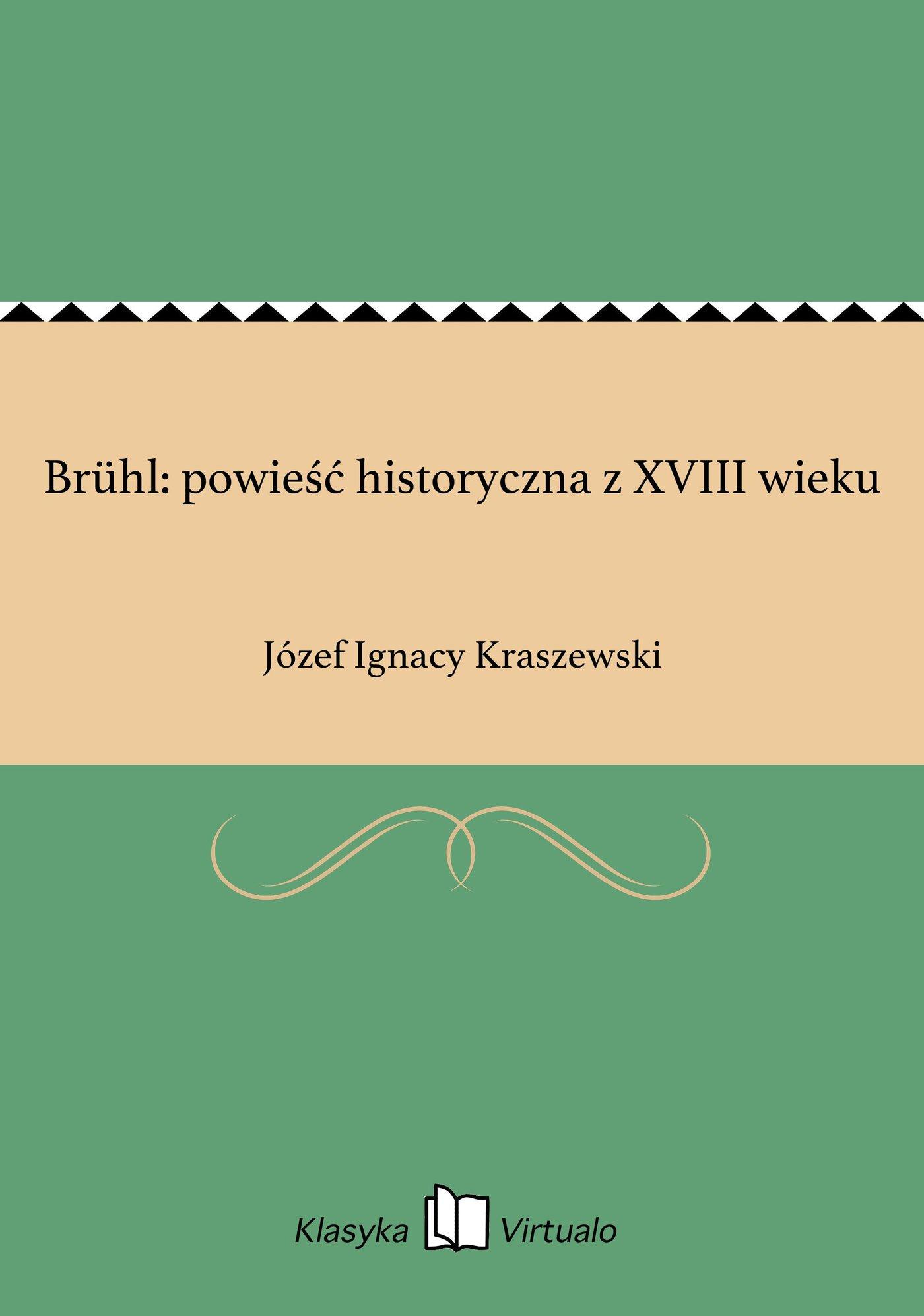 Brühl: powieść historyczna z XVIII wieku - Ebook (Książka EPUB) do pobrania w formacie EPUB