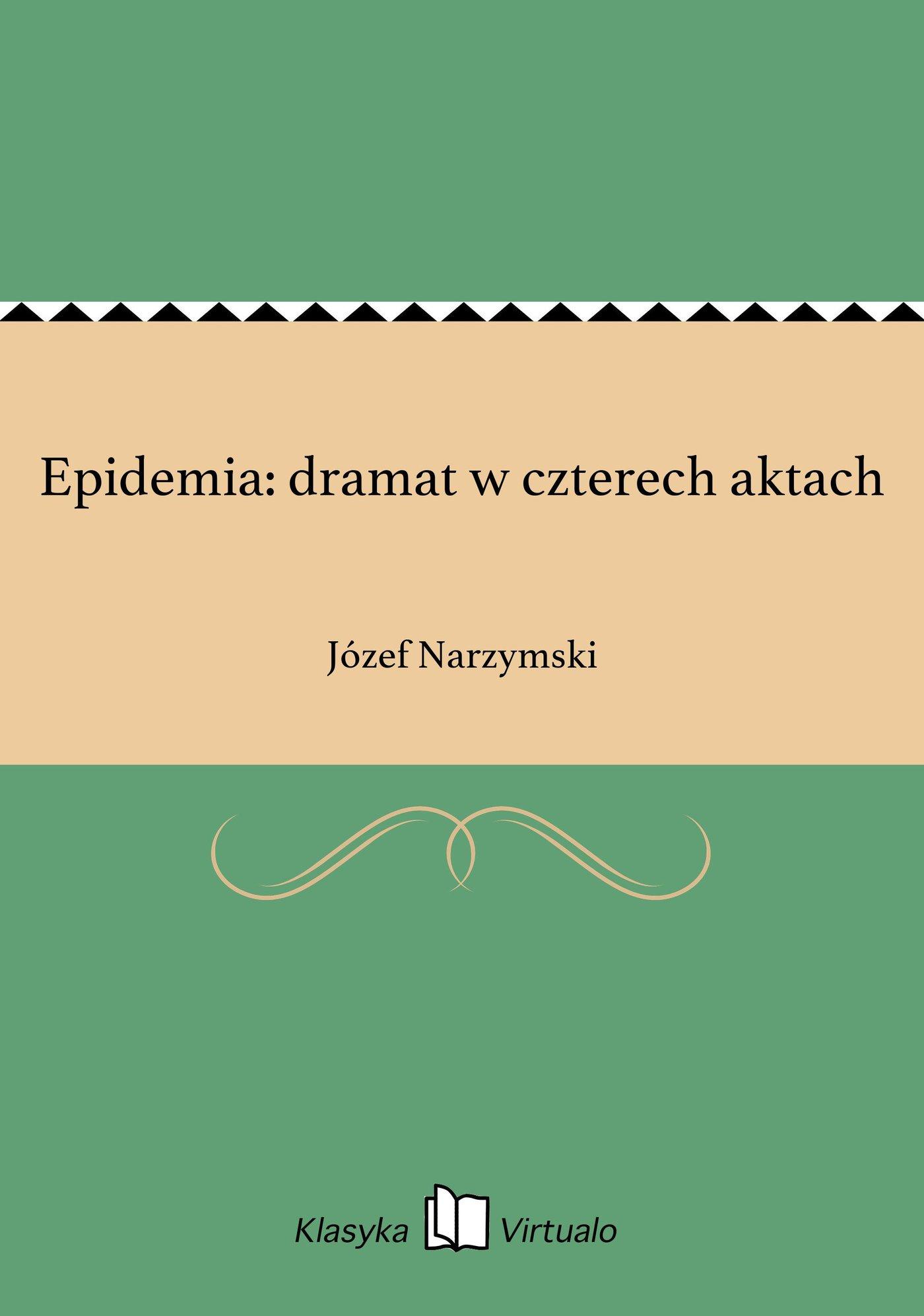 Epidemia: dramat w czterech aktach - Ebook (Książka EPUB) do pobrania w formacie EPUB