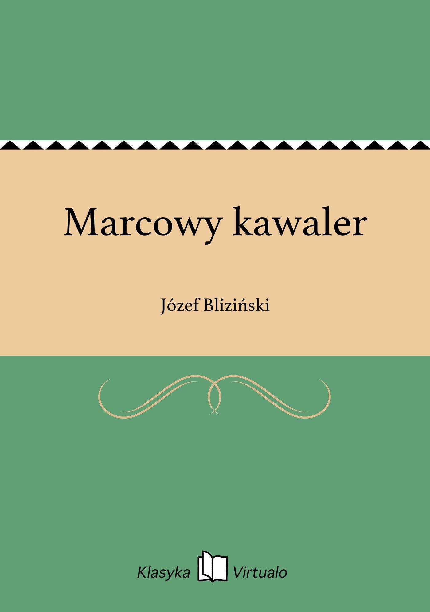 Marcowy kawaler - Ebook (Książka EPUB) do pobrania w formacie EPUB