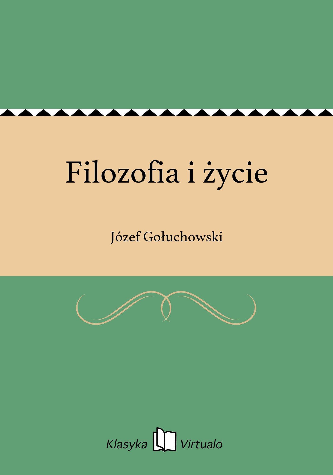 Filozofia i życie - Ebook (Książka EPUB) do pobrania w formacie EPUB