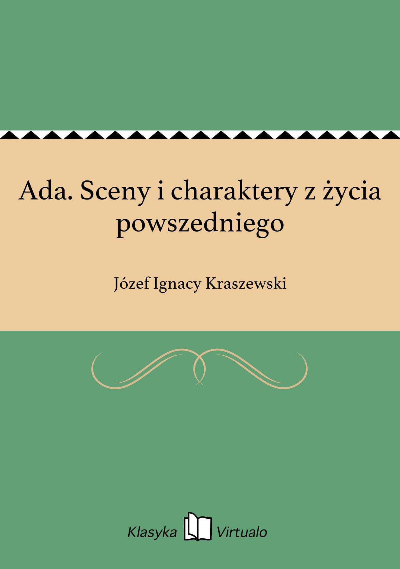 Ada. Sceny i charaktery z życia powszedniego - Ebook (Książka EPUB) do pobrania w formacie EPUB