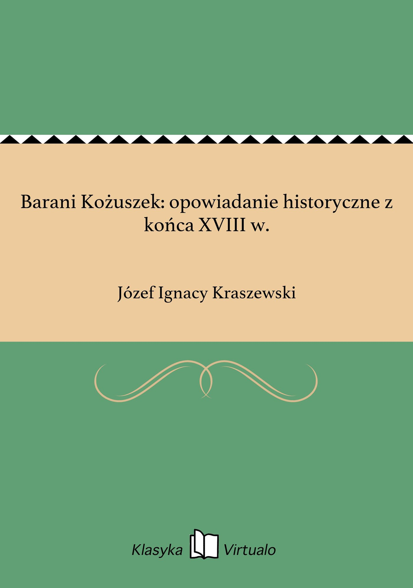 Barani Kożuszek: opowiadanie historyczne z końca XVIII w. - Ebook (Książka EPUB) do pobrania w formacie EPUB