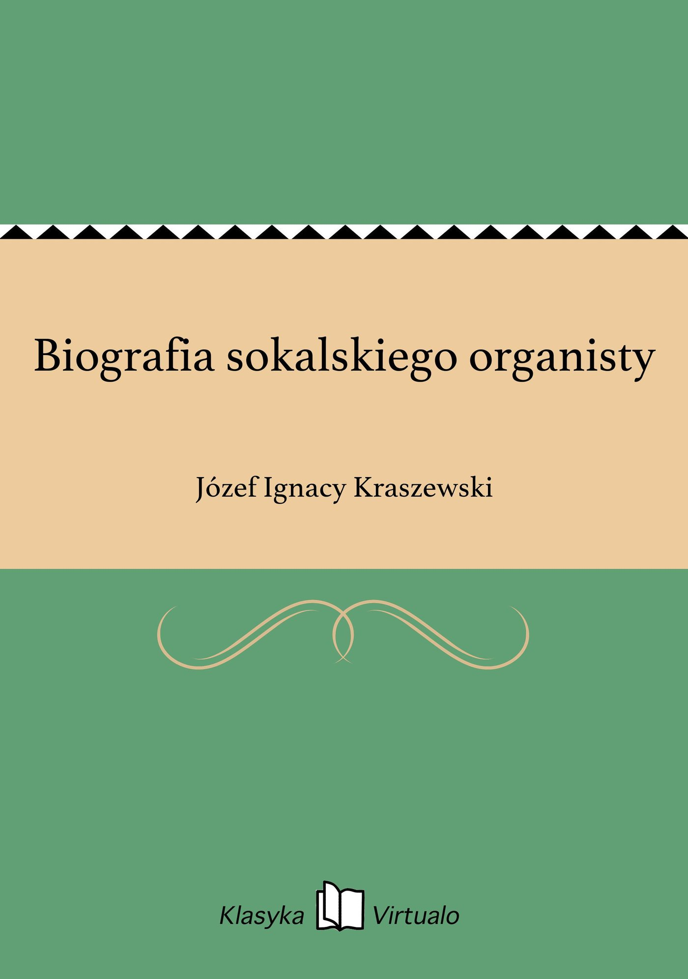 Biografia sokalskiego organisty - Ebook (Książka EPUB) do pobrania w formacie EPUB