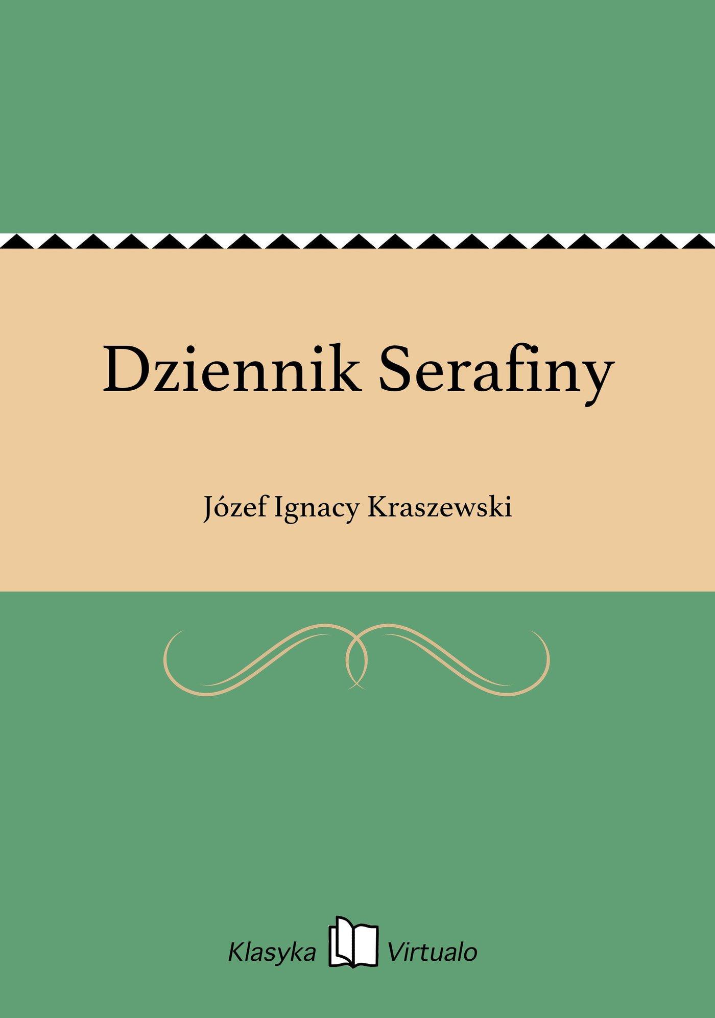 Dziennik Serafiny - Ebook (Książka EPUB) do pobrania w formacie EPUB