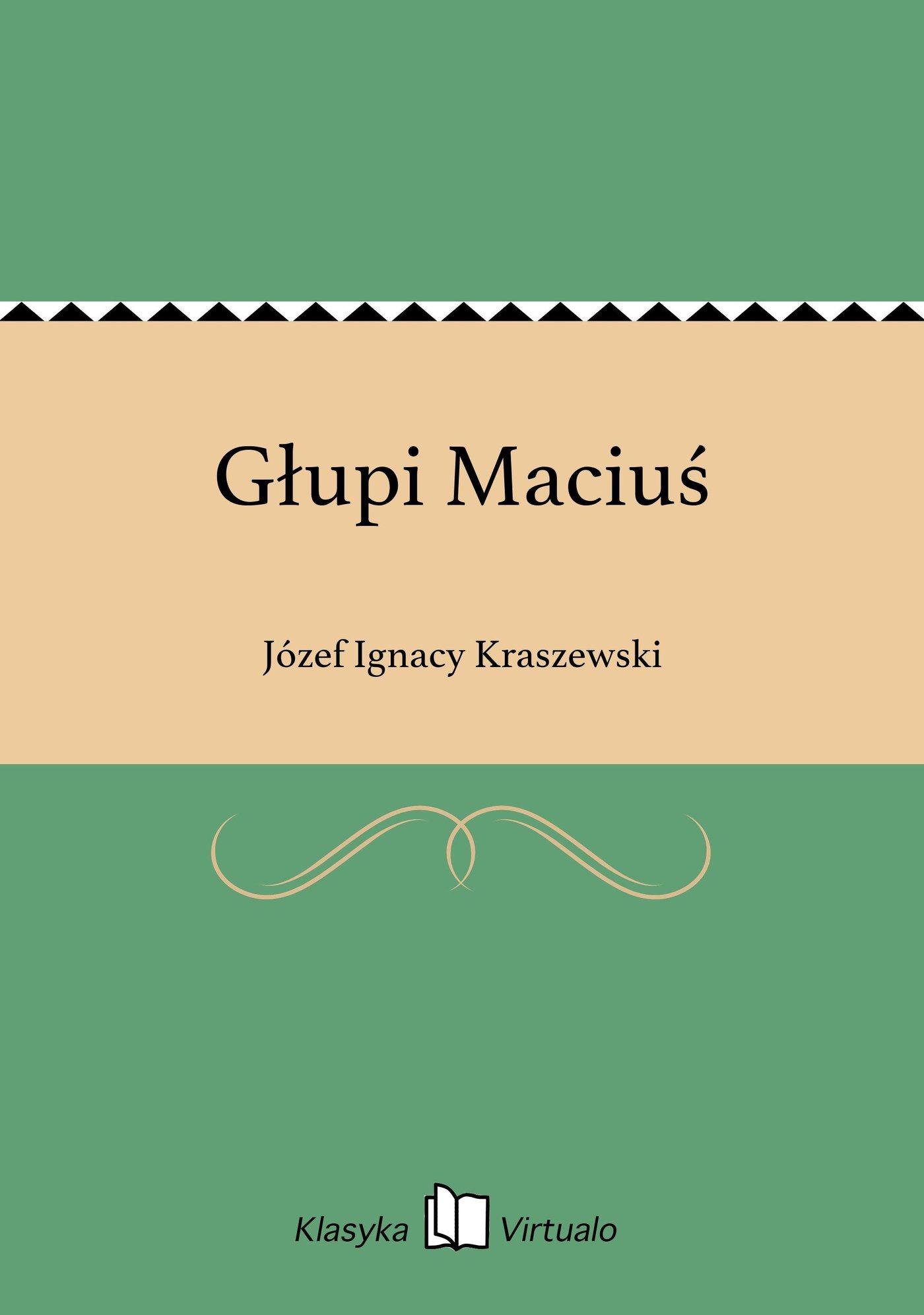 Głupi Maciuś - Ebook (Książka EPUB) do pobrania w formacie EPUB