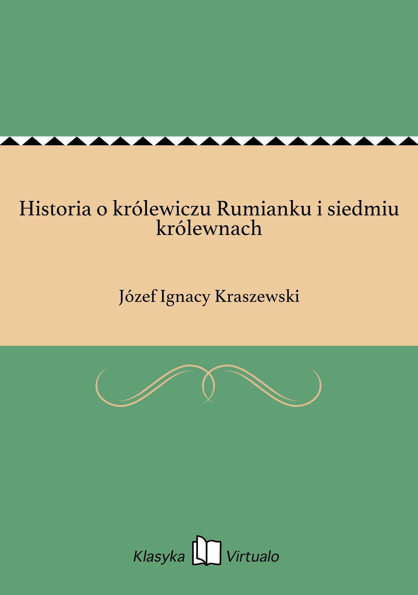 Historia o królewiczu Rumianku i siedmiu królewnach - Ebook (Książka EPUB) do pobrania w formacie EPUB