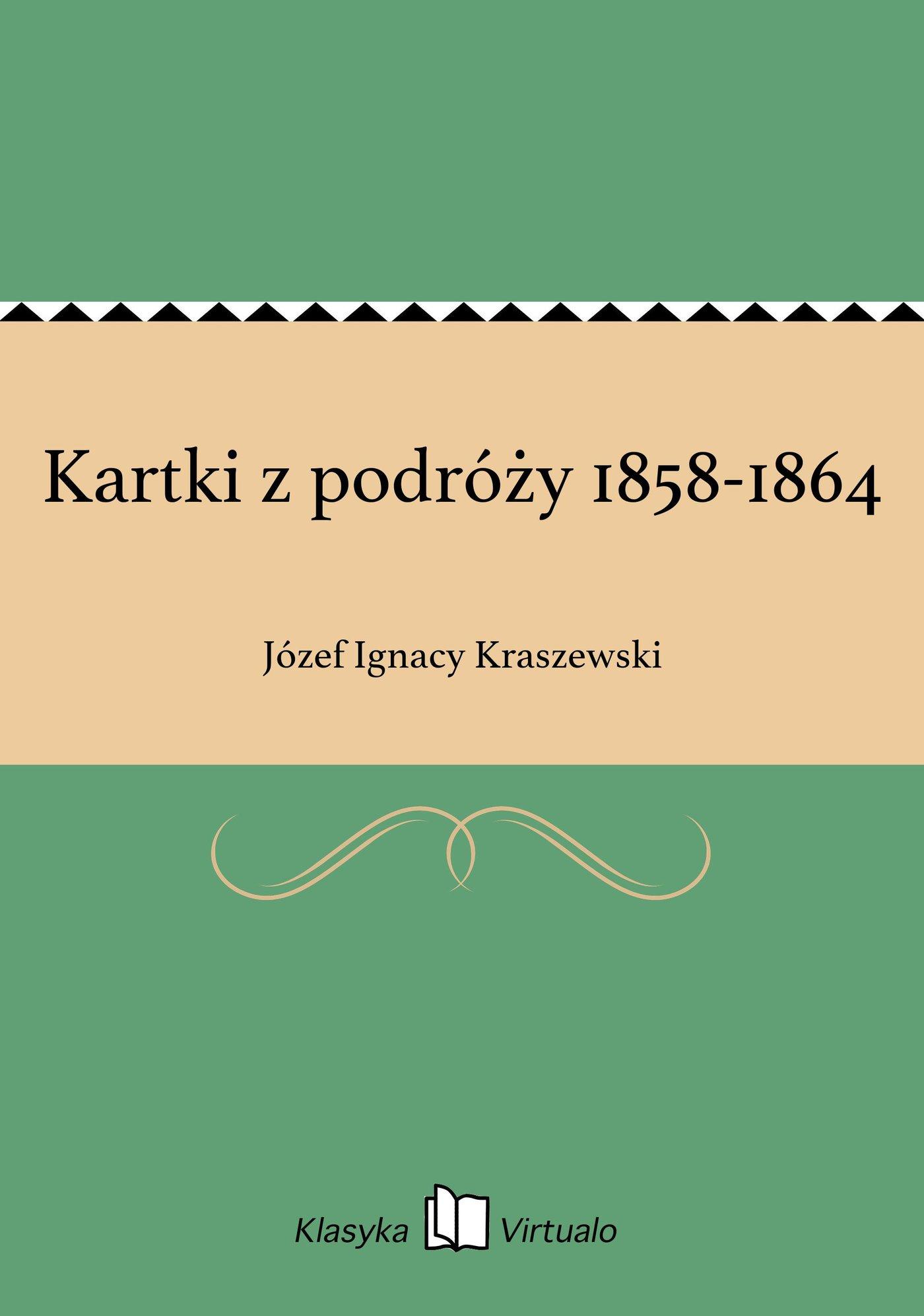 Kartki z podróży 1858-1864 - Ebook (Książka EPUB) do pobrania w formacie EPUB