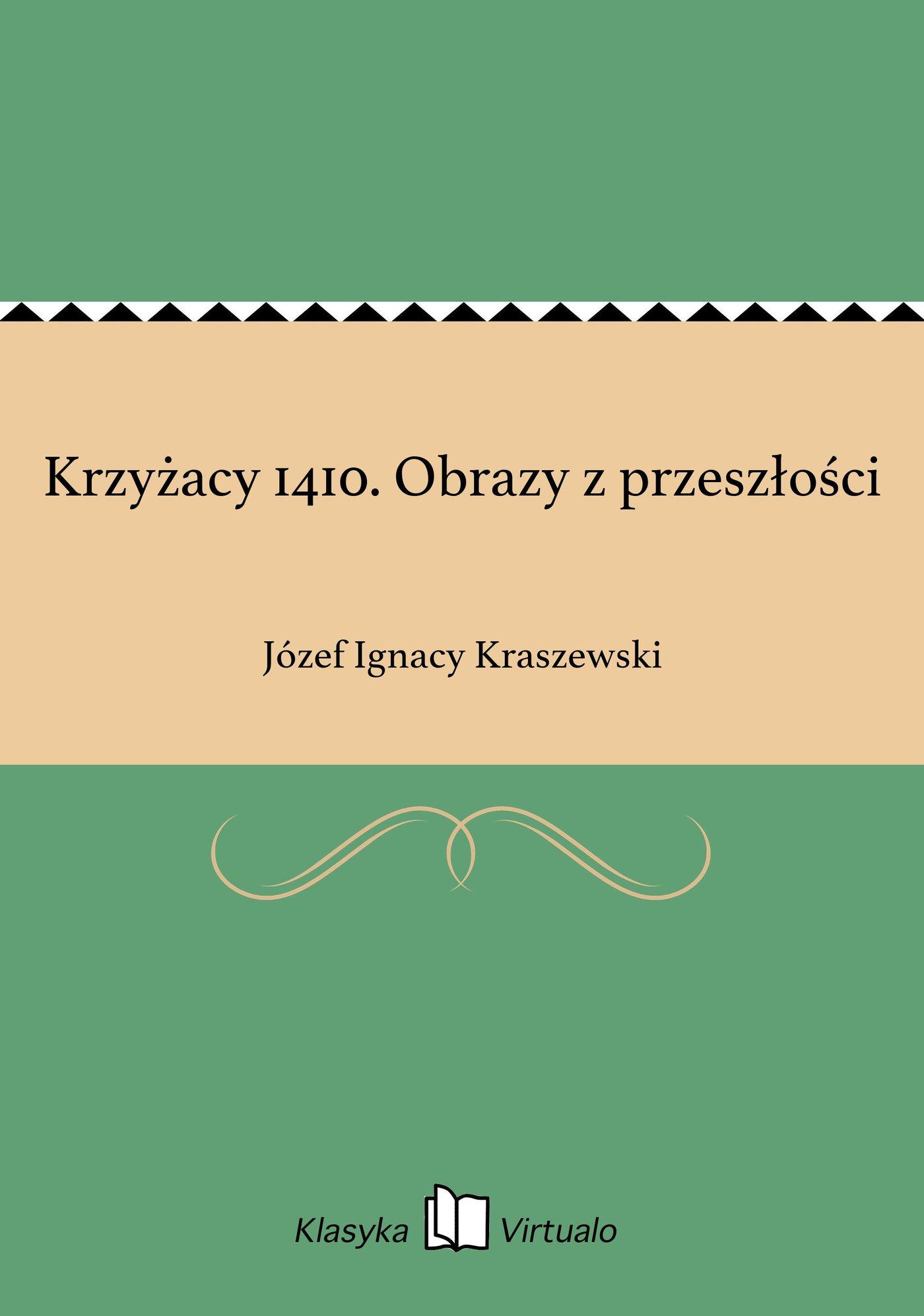 Krzyżacy 1410. Obrazy z przeszłości - Ebook (Książka EPUB) do pobrania w formacie EPUB