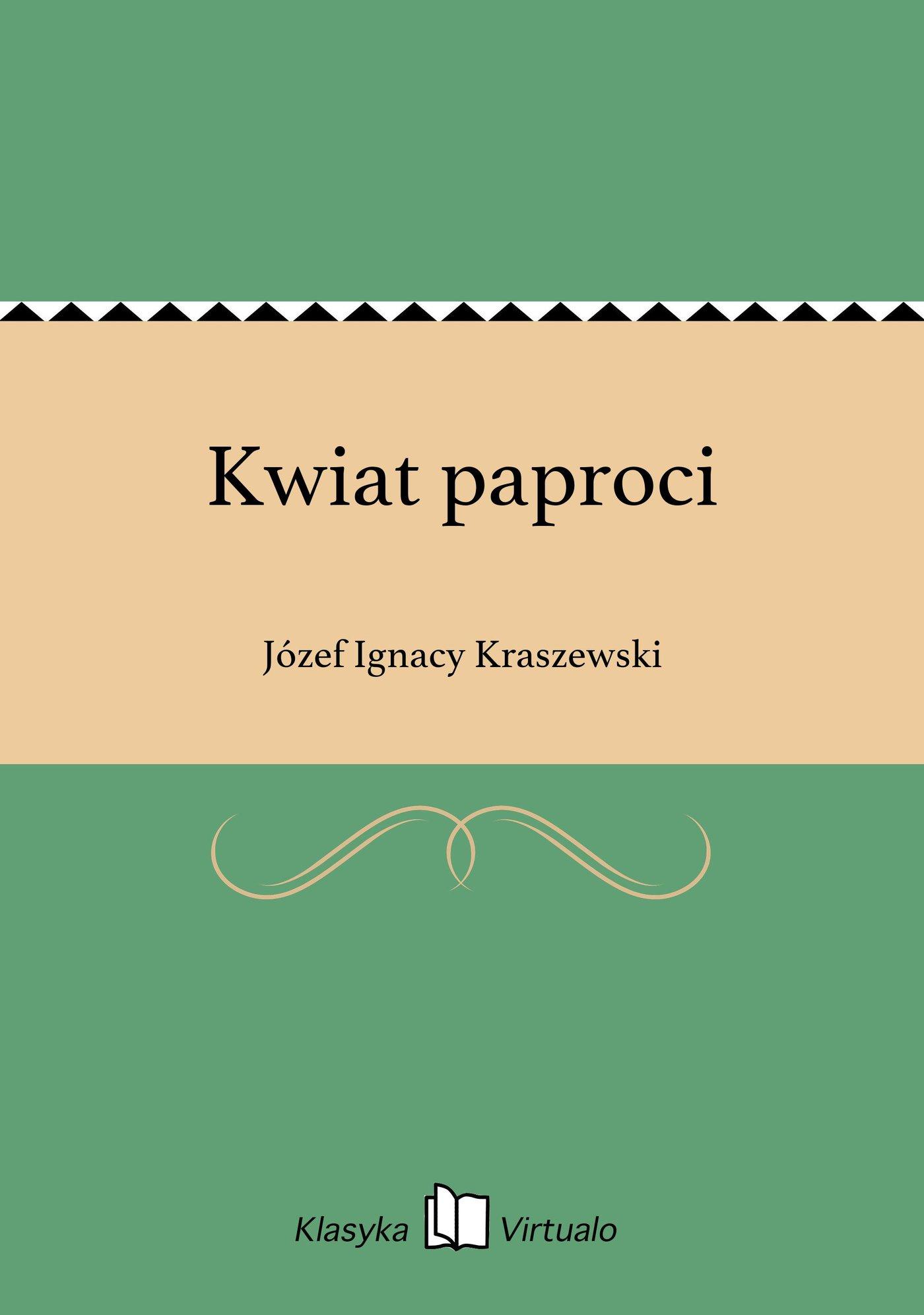 Kwiat paproci - Ebook (Książka EPUB) do pobrania w formacie EPUB