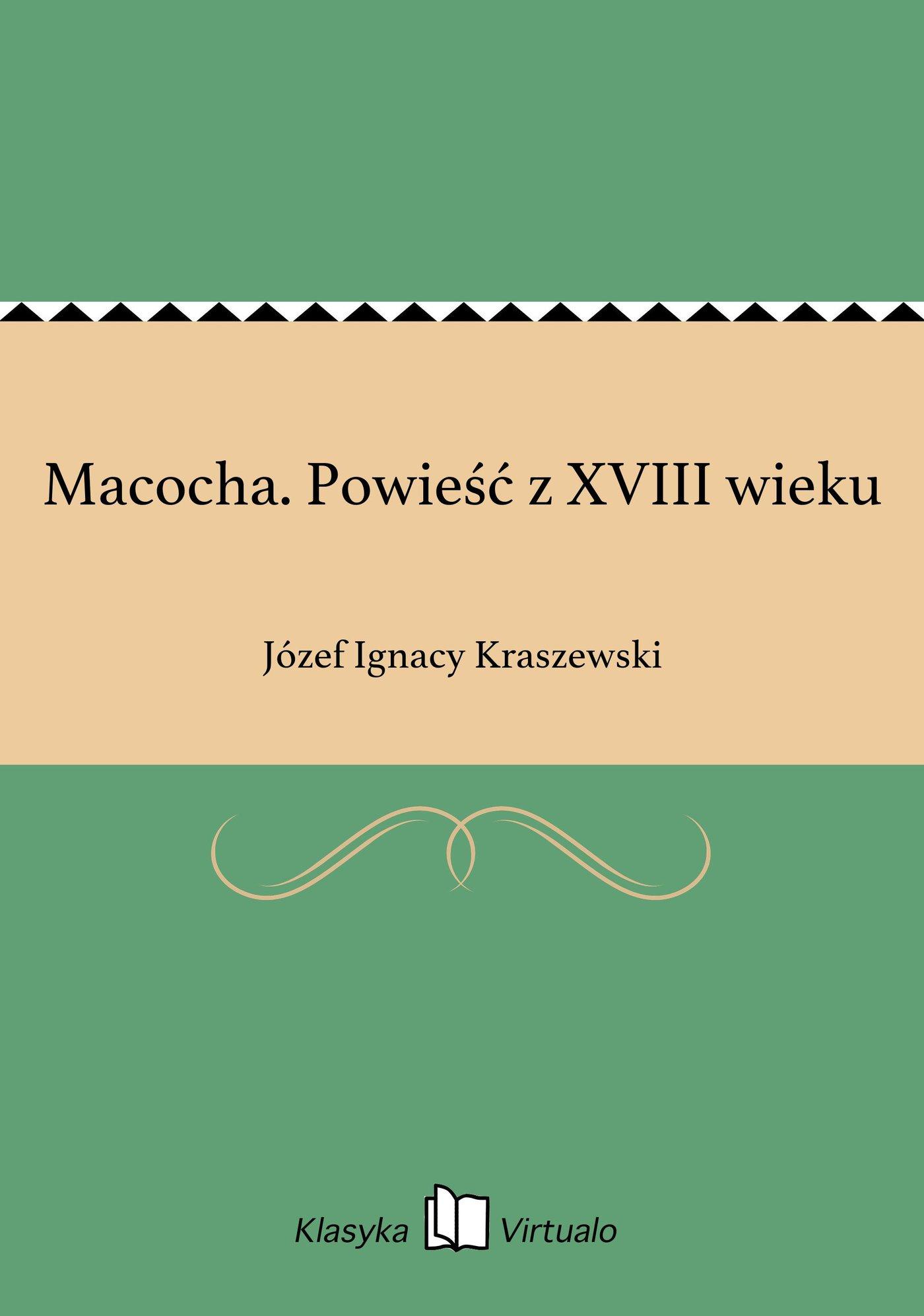 Macocha. Powieść z XVIII wieku - Ebook (Książka EPUB) do pobrania w formacie EPUB