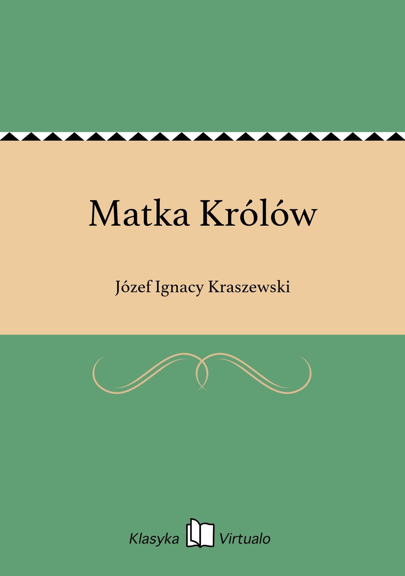 Matka Królów - Ebook (Książka EPUB) do pobrania w formacie EPUB