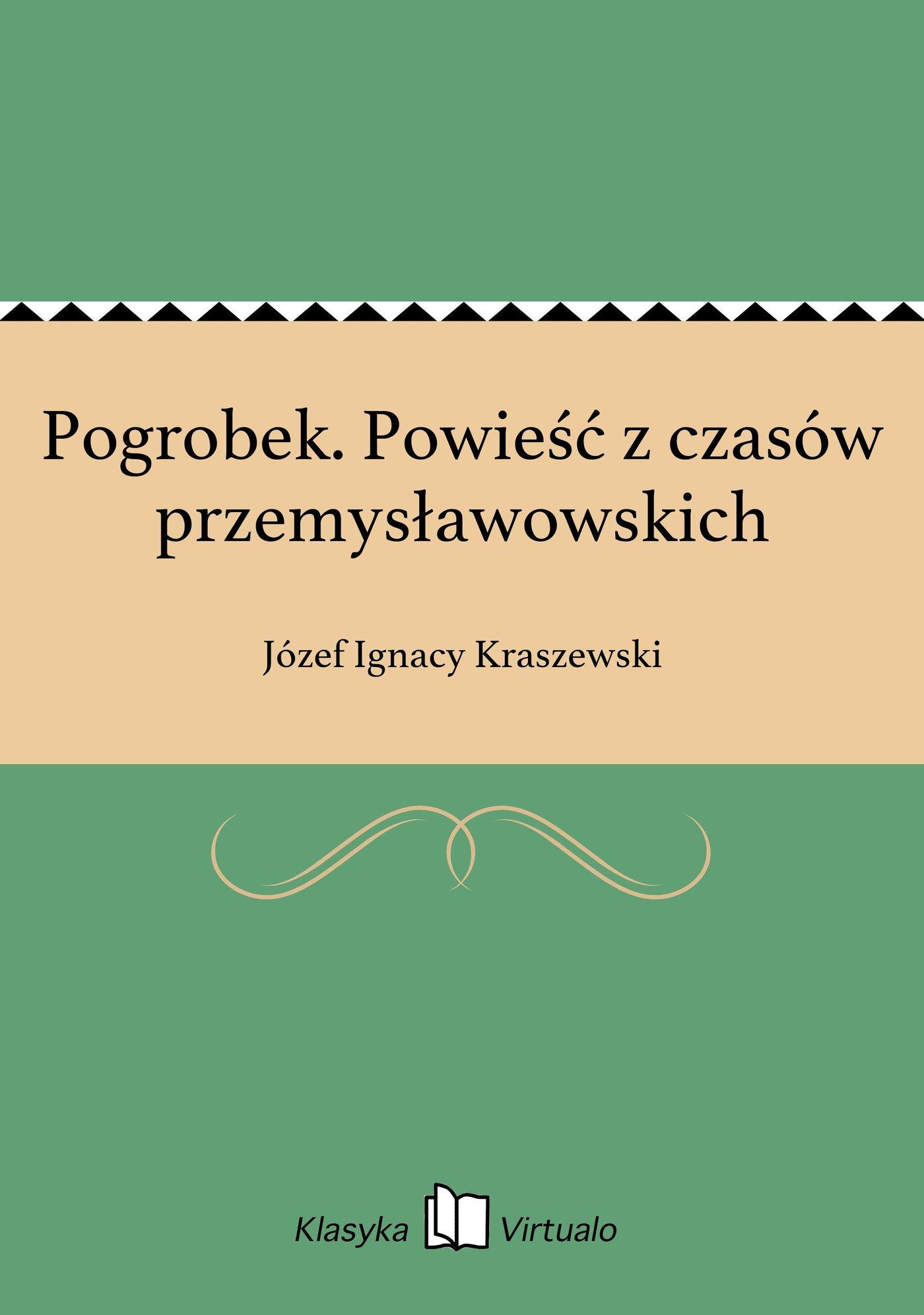 Pogrobek. Powieść z czasów przemysławowskich - Ebook (Książka EPUB) do pobrania w formacie EPUB