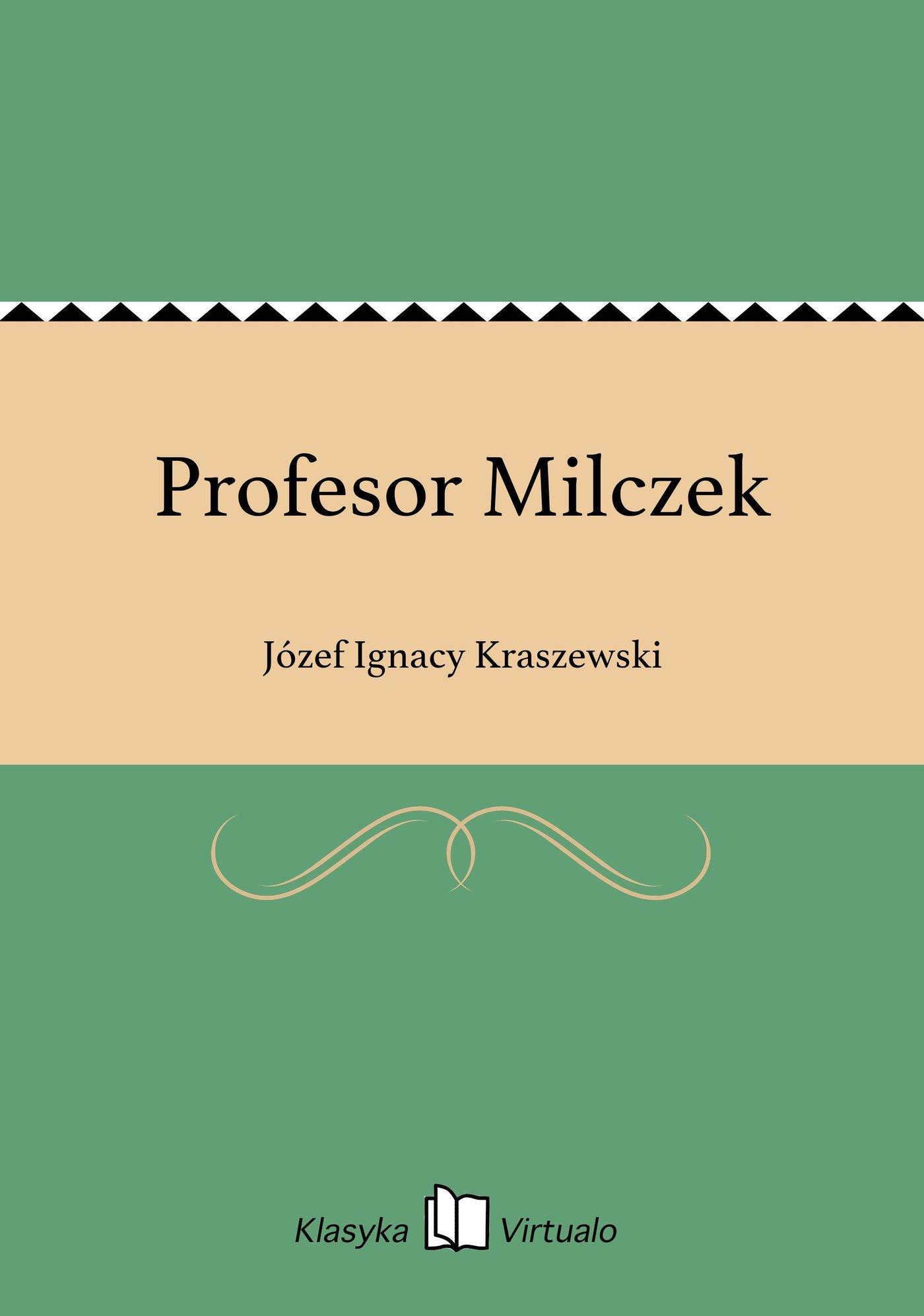 Profesor Milczek - Ebook (Książka EPUB) do pobrania w formacie EPUB