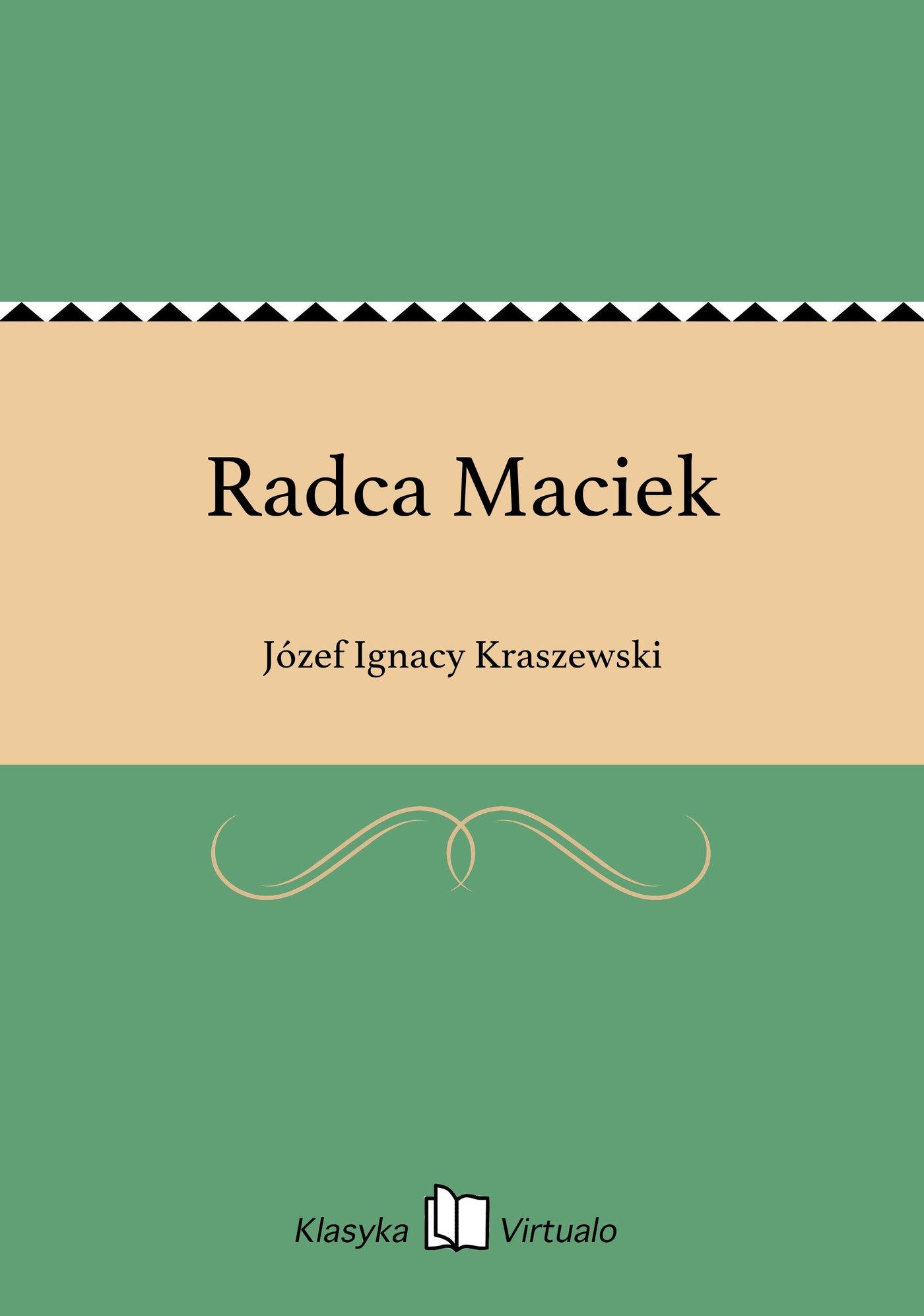 Radca Maciek - Ebook (Książka EPUB) do pobrania w formacie EPUB