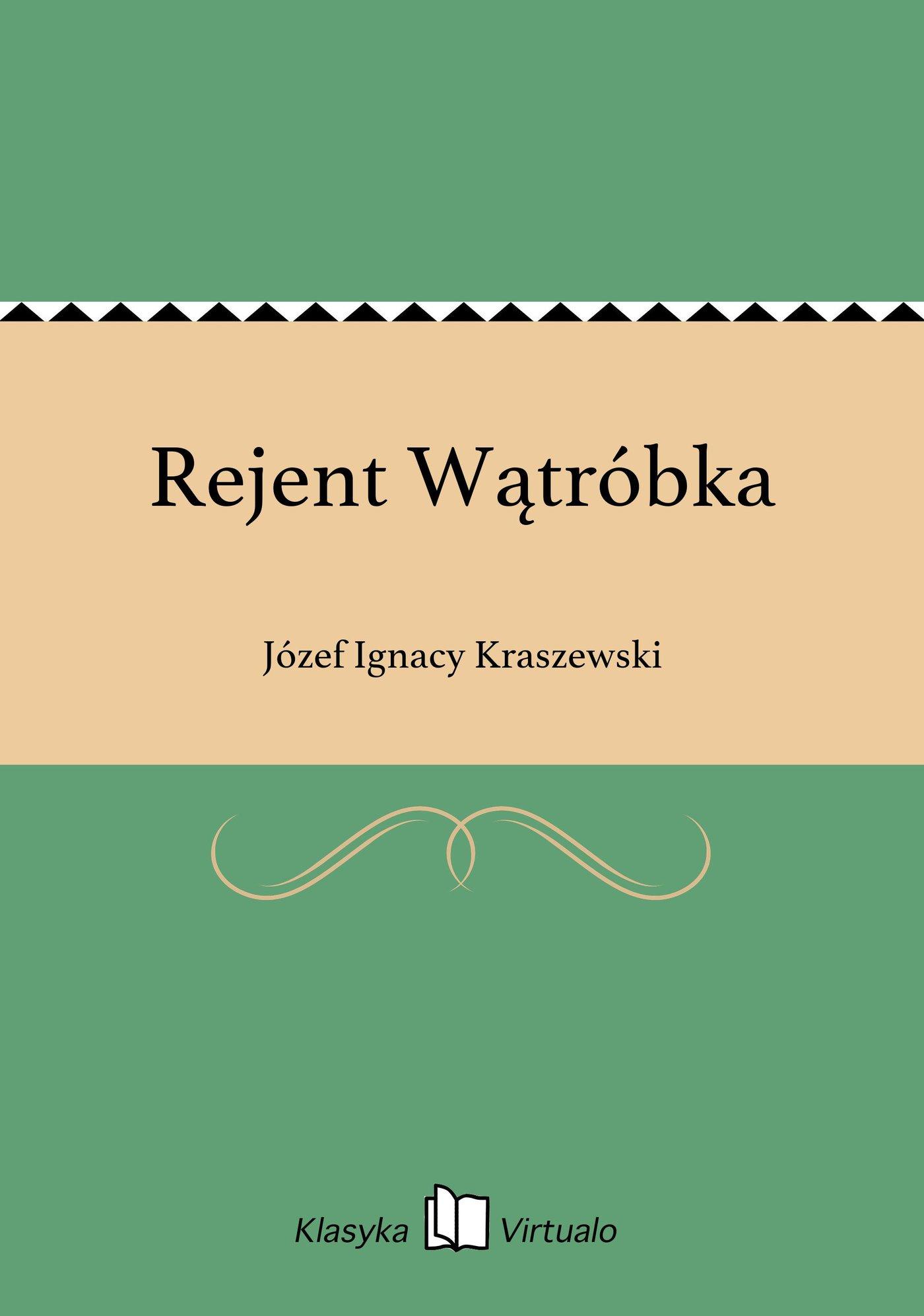 Rejent Wątróbka - Ebook (Książka EPUB) do pobrania w formacie EPUB