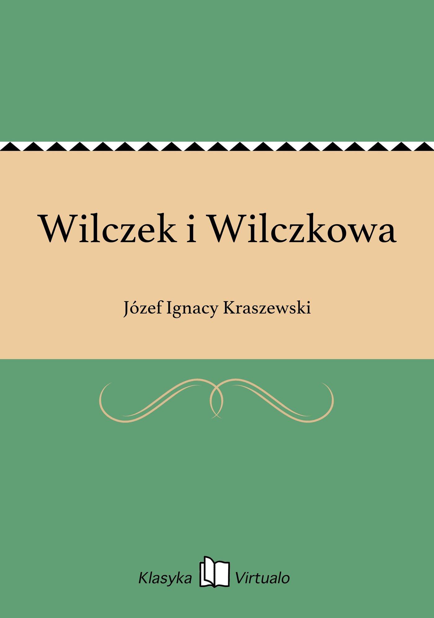Wilczek i Wilczkowa - Ebook (Książka EPUB) do pobrania w formacie EPUB