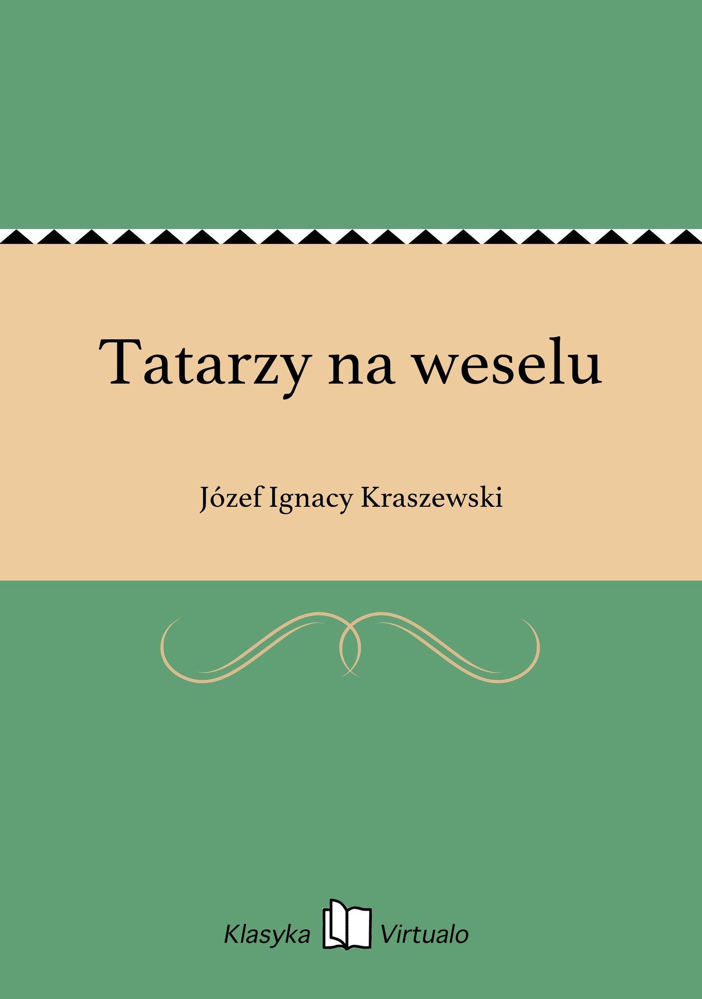 Tatarzy na weselu - Ebook (Książka EPUB) do pobrania w formacie EPUB