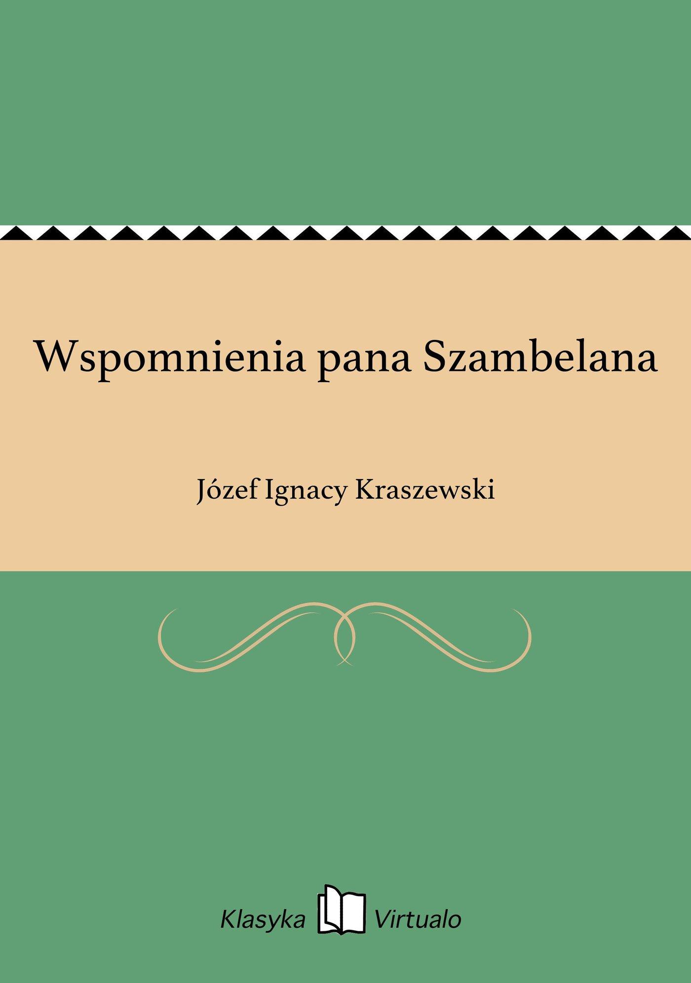 Wspomnienia pana Szambelana - Ebook (Książka EPUB) do pobrania w formacie EPUB