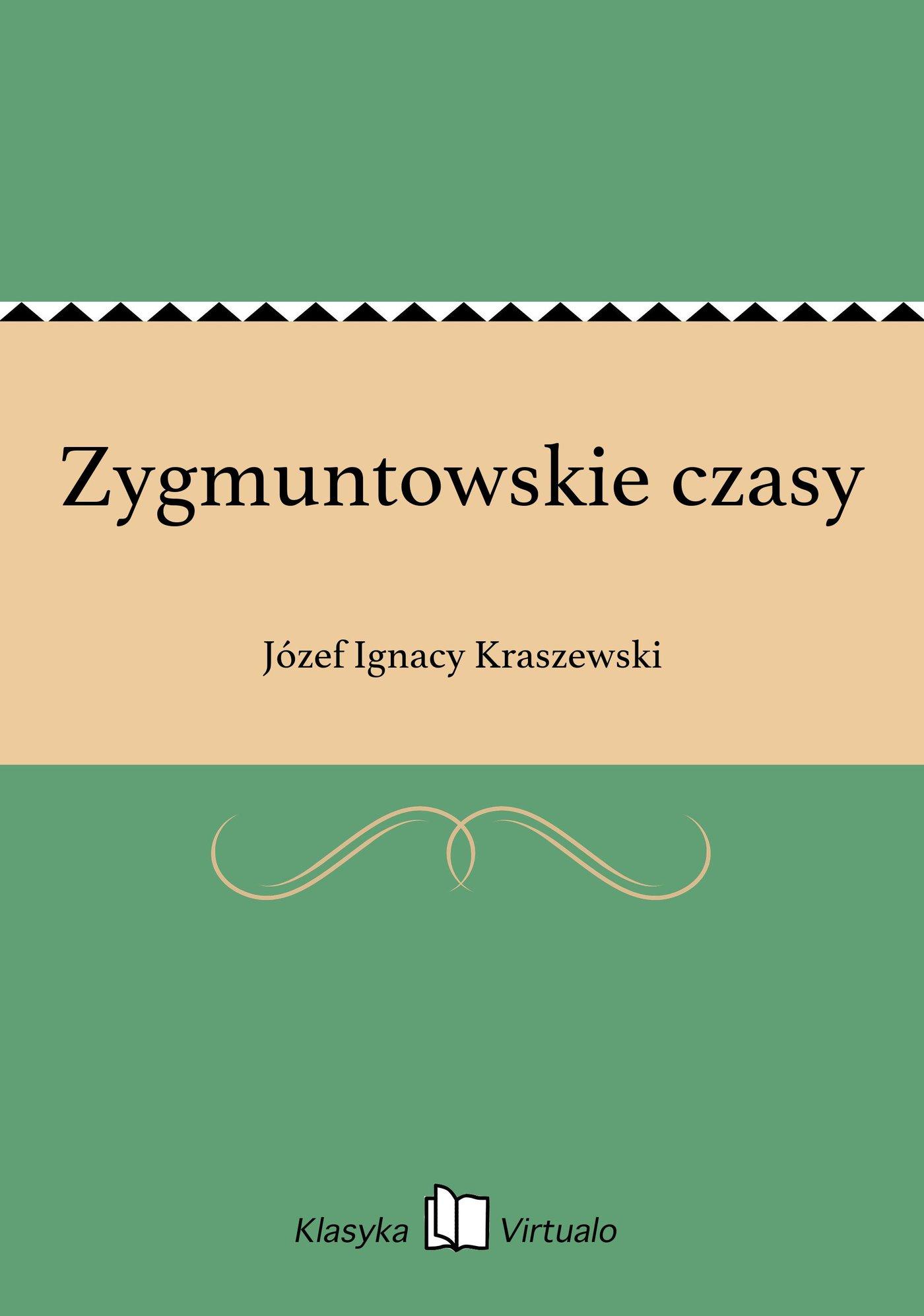 Zygmuntowskie czasy - Ebook (Książka EPUB) do pobrania w formacie EPUB
