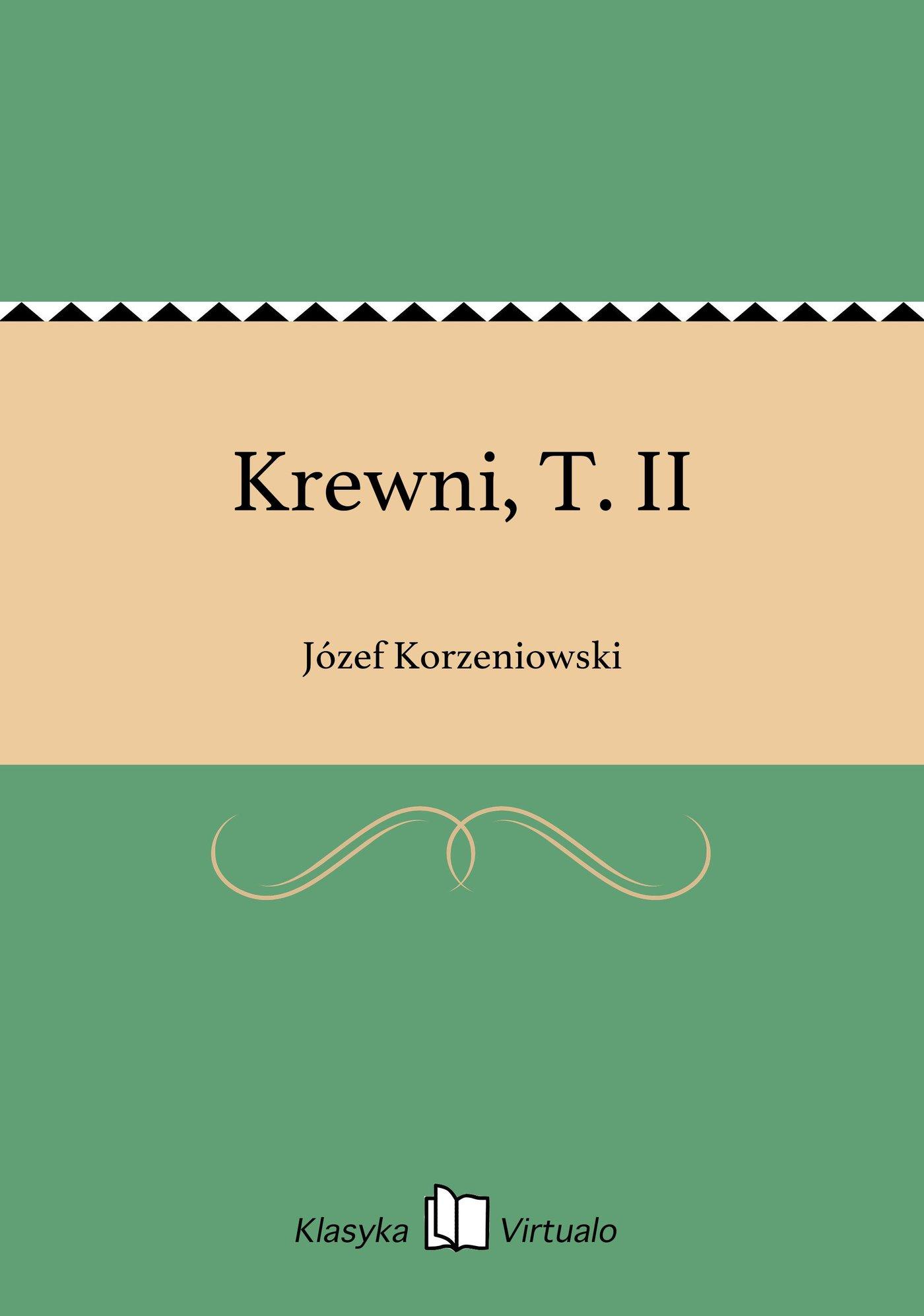 Krewni, T. II - Ebook (Książka EPUB) do pobrania w formacie EPUB