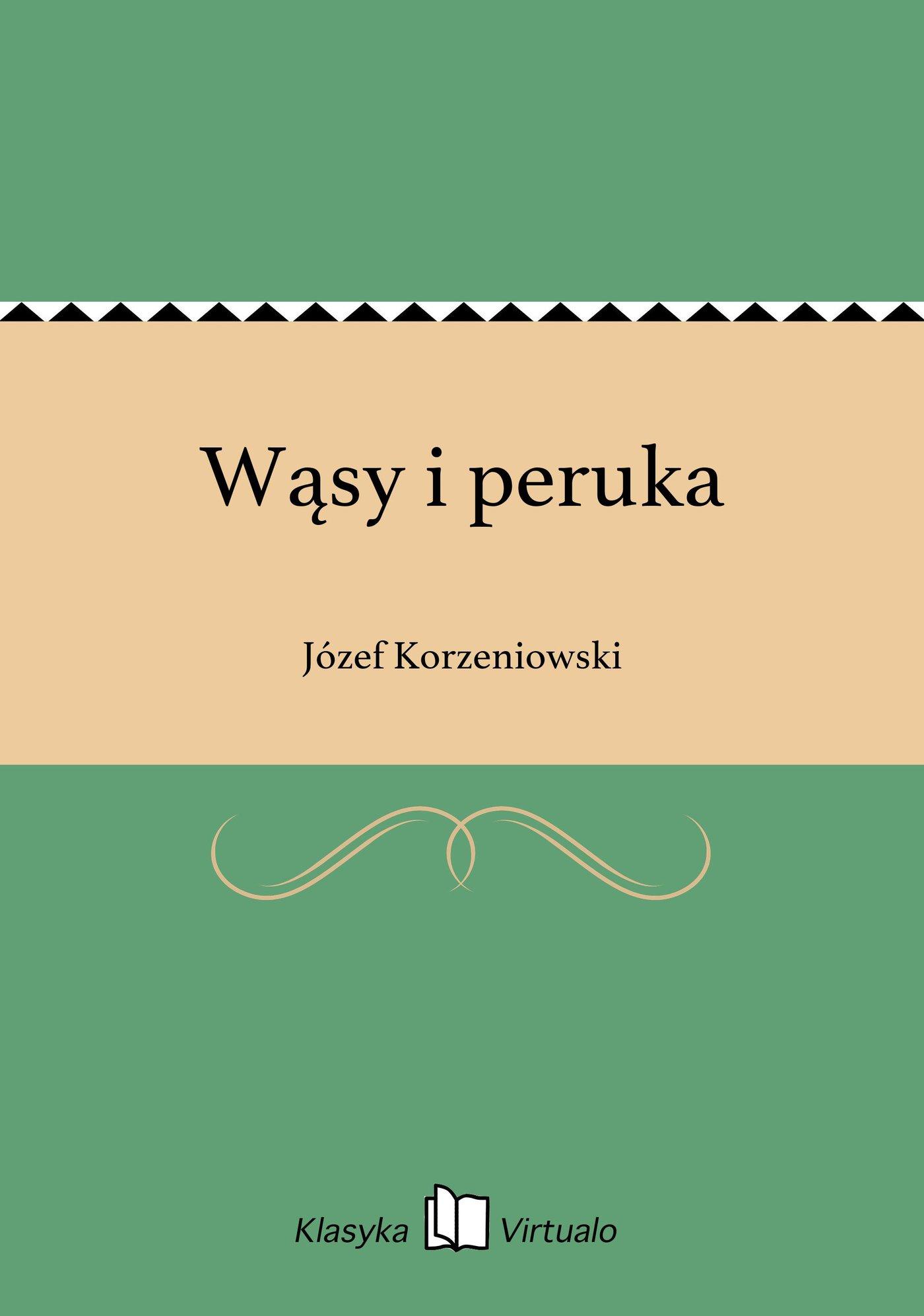 Wąsy i peruka - Ebook (Książka EPUB) do pobrania w formacie EPUB