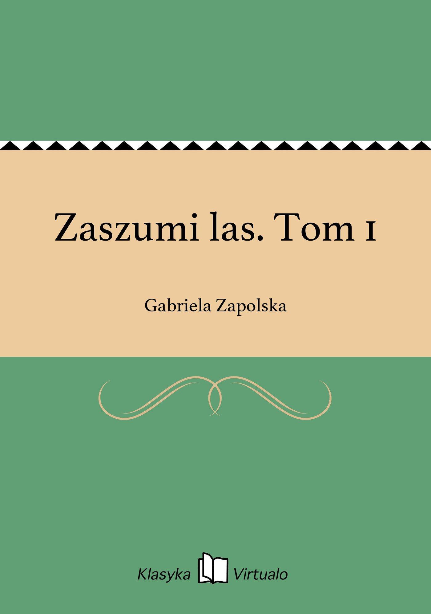 Zaszumi las. Tom 1 - Ebook (Książka EPUB) do pobrania w formacie EPUB