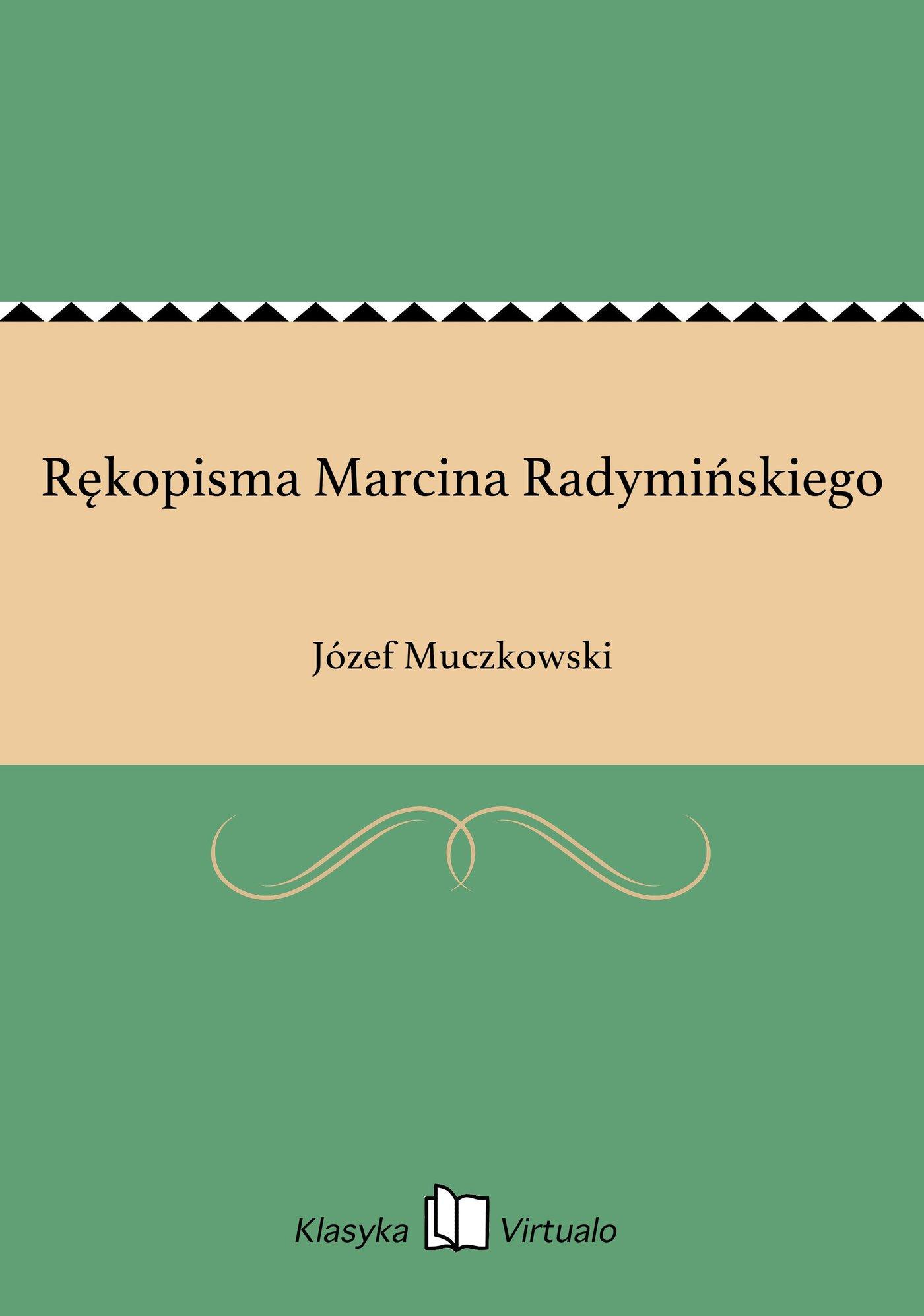 Rękopisma Marcina Radymińskiego - Ebook (Książka EPUB) do pobrania w formacie EPUB
