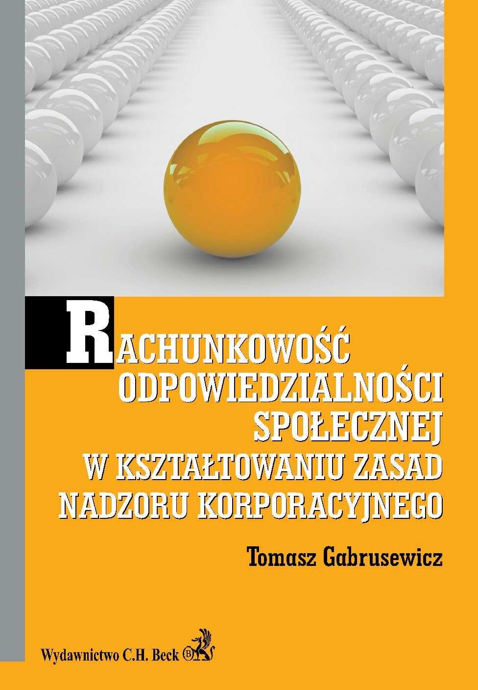 Rachunkowość odpowiedzialności społecznej w kształtowaniu zasad nadzoru korporacyjnego - Ebook (Książka PDF) do pobrania w formacie PDF