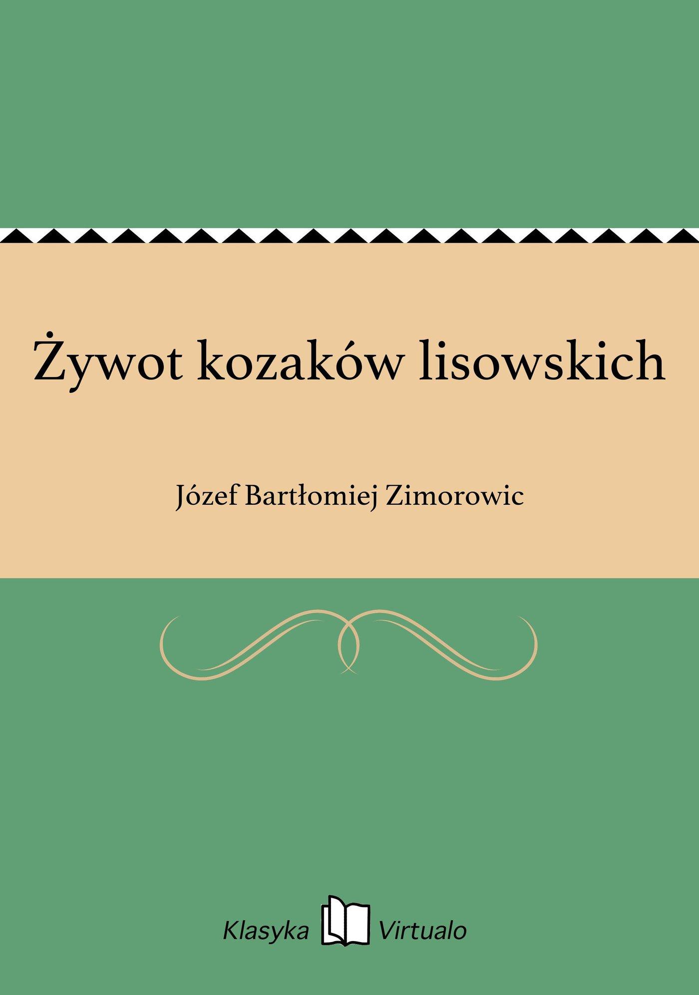 Żywot kozaków lisowskich - Ebook (Książka EPUB) do pobrania w formacie EPUB