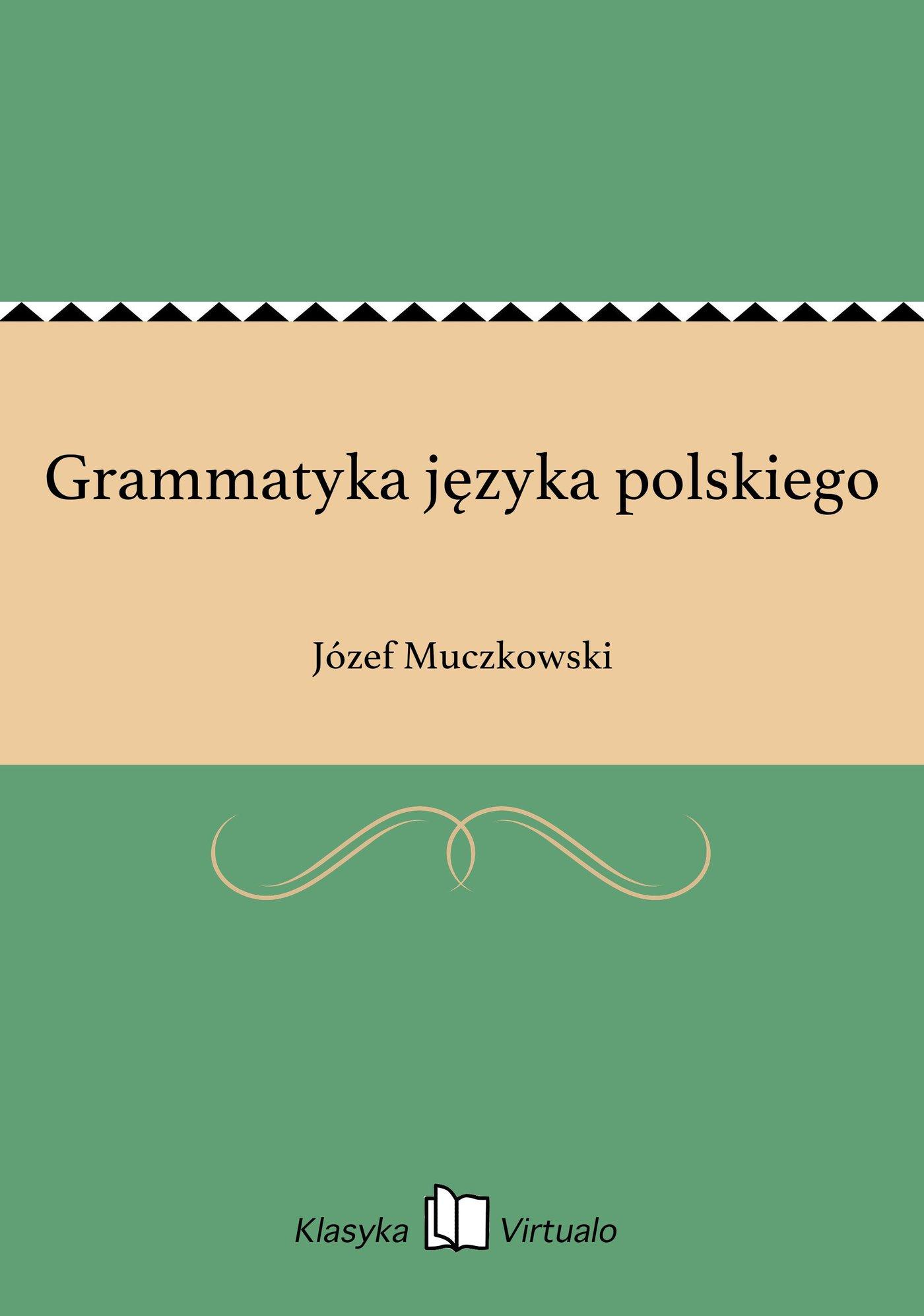 Grammatyka języka polskiego - Ebook (Książka EPUB) do pobrania w formacie EPUB