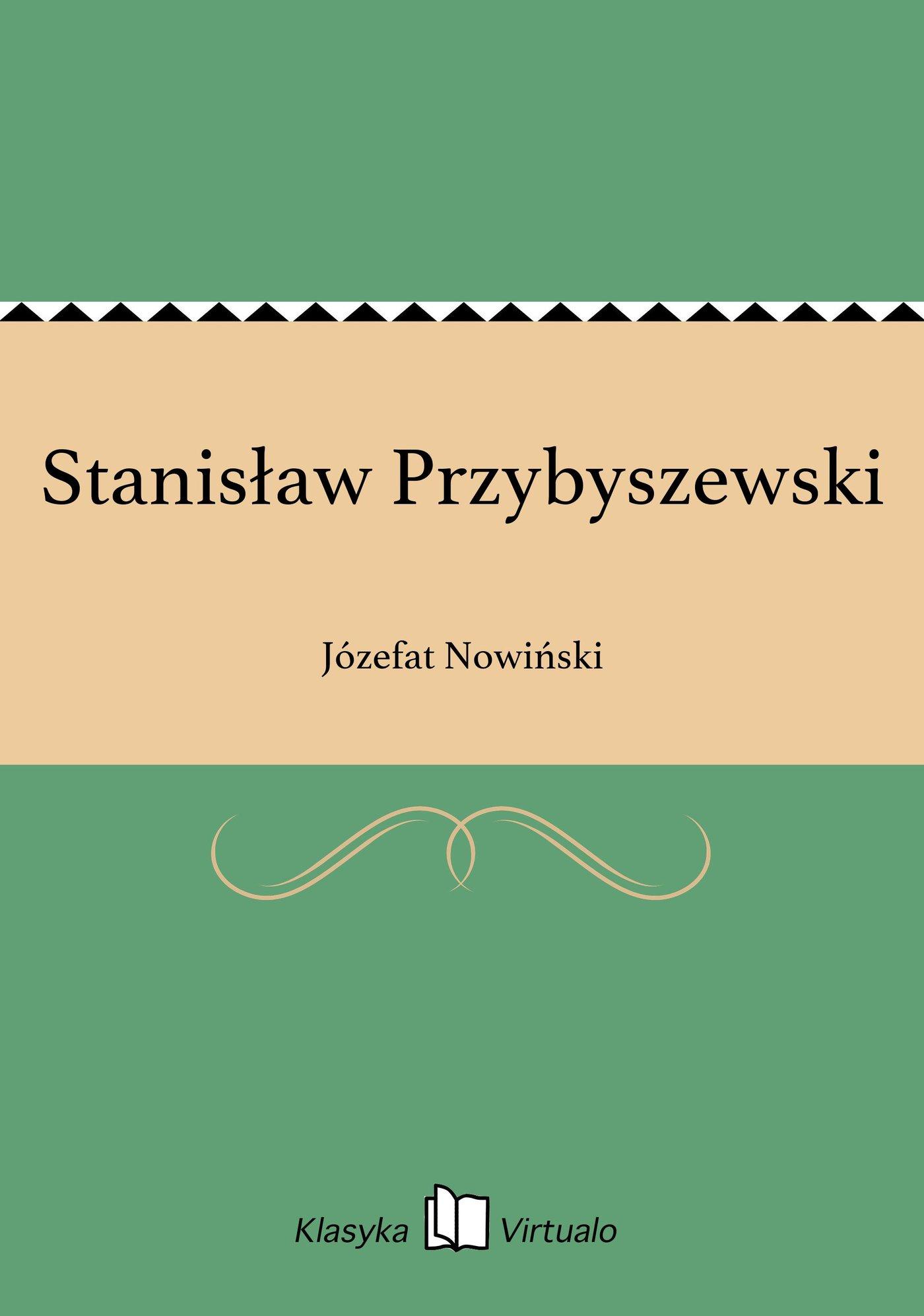 Stanisław Przybyszewski - Ebook (Książka EPUB) do pobrania w formacie EPUB
