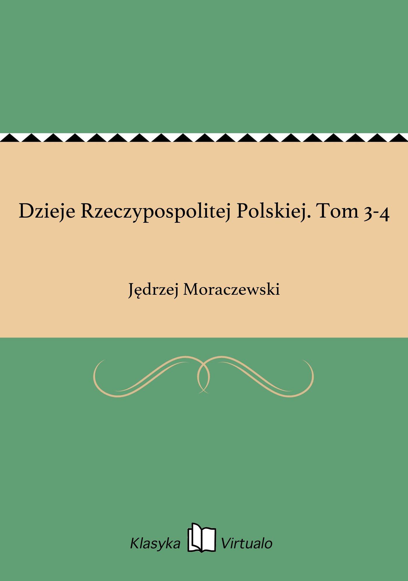 Dzieje Rzeczypospolitej Polskiej. Tom 3-4 - Ebook (Książka EPUB) do pobrania w formacie EPUB