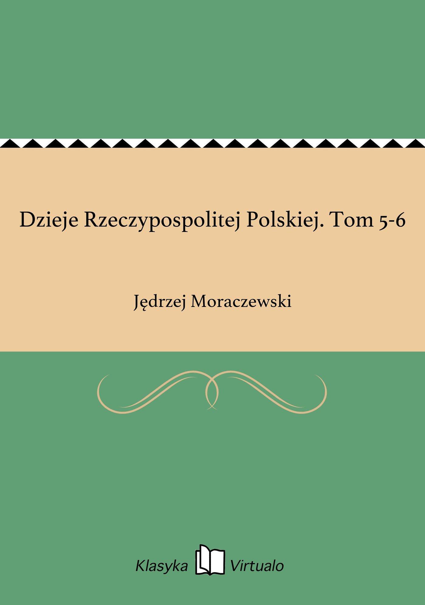 Dzieje Rzeczypospolitej Polskiej. Tom 5-6 - Ebook (Książka EPUB) do pobrania w formacie EPUB