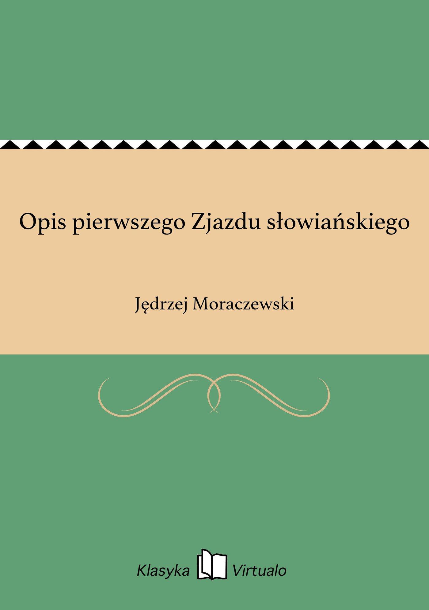 Opis pierwszego Zjazdu słowiańskiego - Ebook (Książka EPUB) do pobrania w formacie EPUB