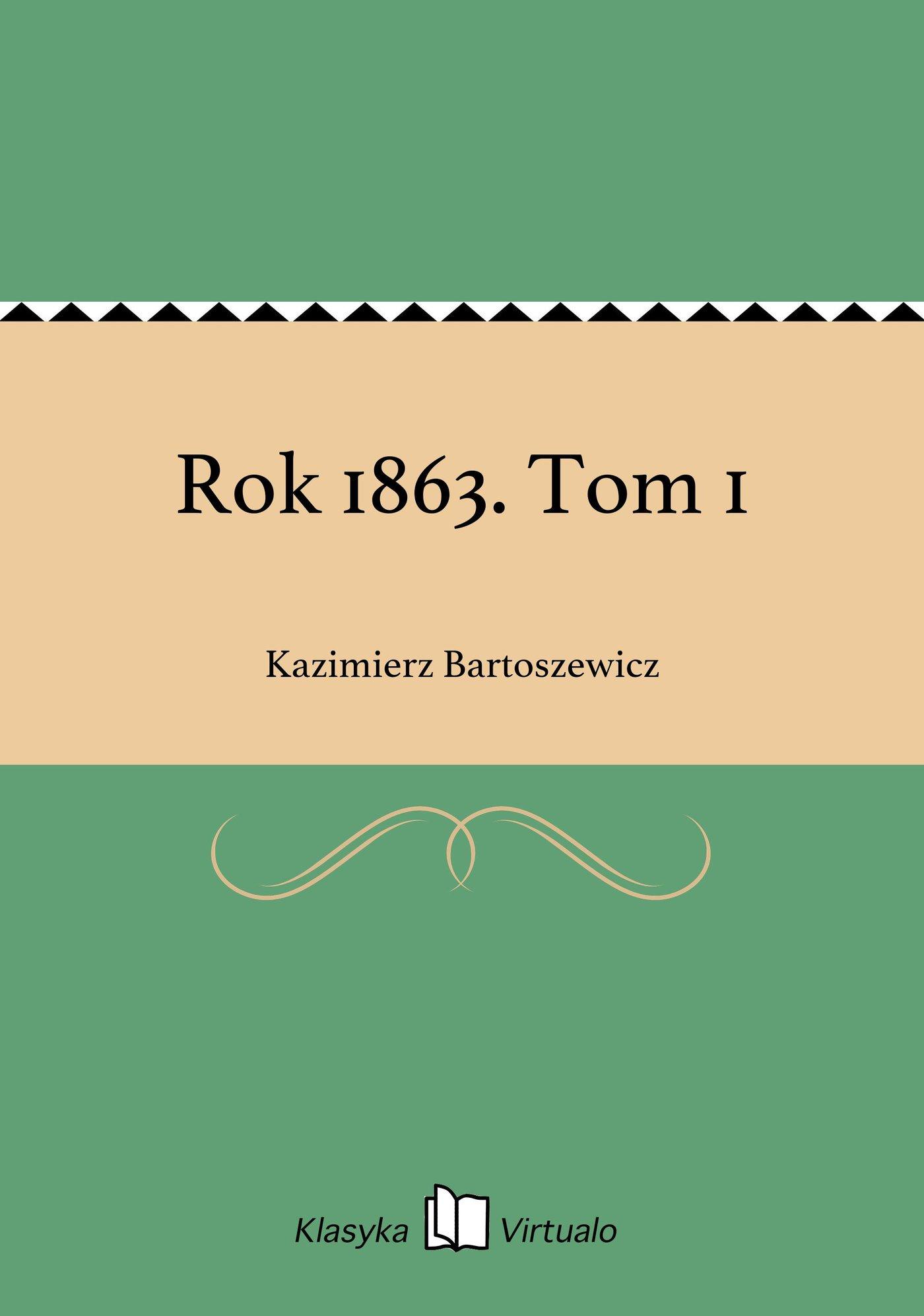 Rok 1863. Tom 1 - Ebook (Książka EPUB) do pobrania w formacie EPUB