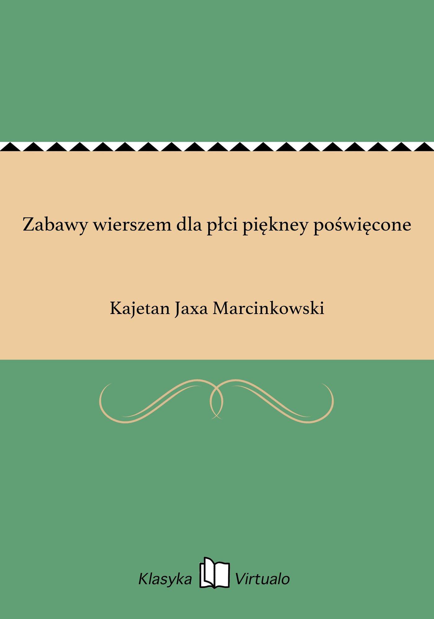 Zabawy wierszem dla płci piękney poświęcone - Ebook (Książka EPUB) do pobrania w formacie EPUB