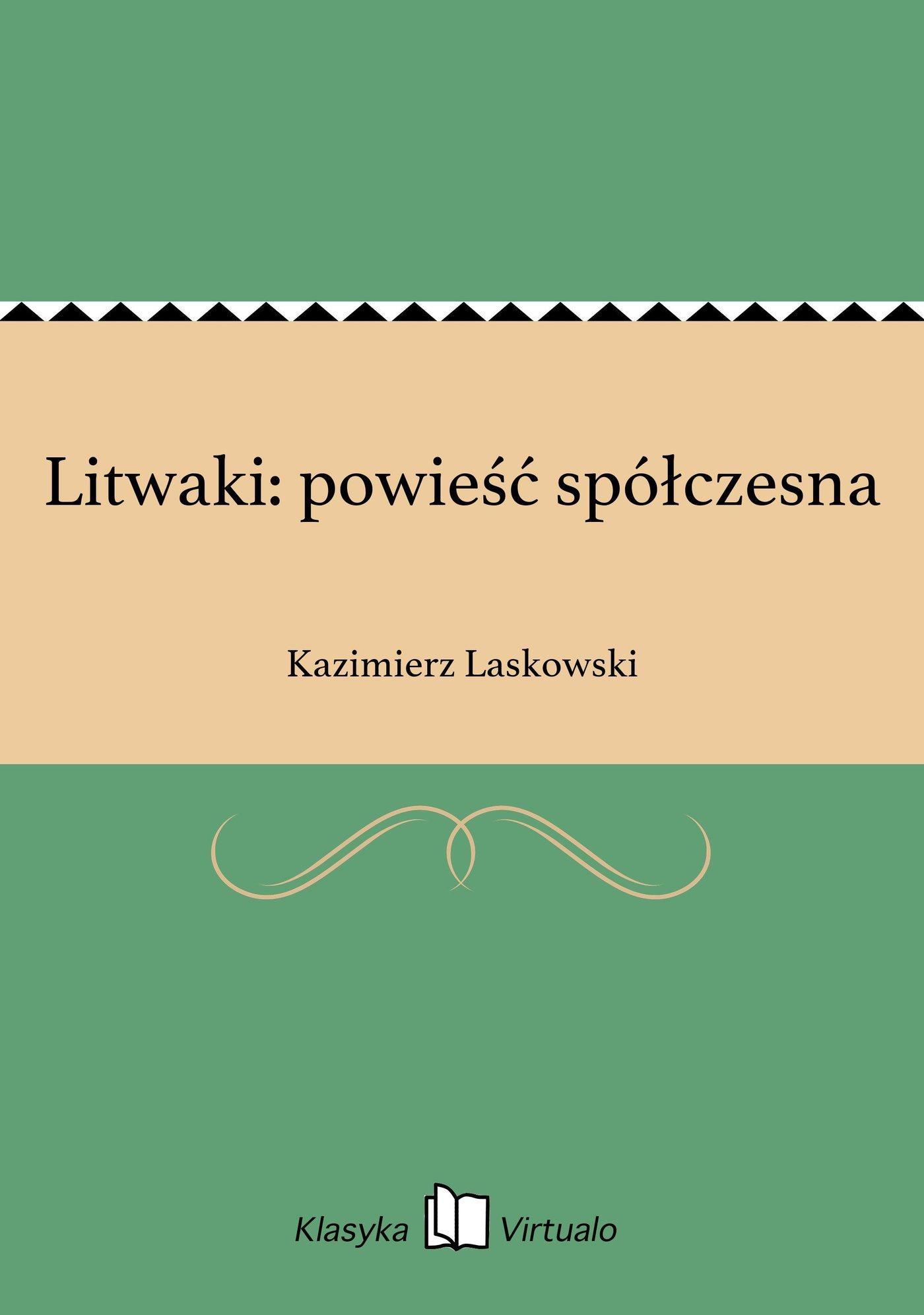 Litwaki: powieść spółczesna - Ebook (Książka EPUB) do pobrania w formacie EPUB