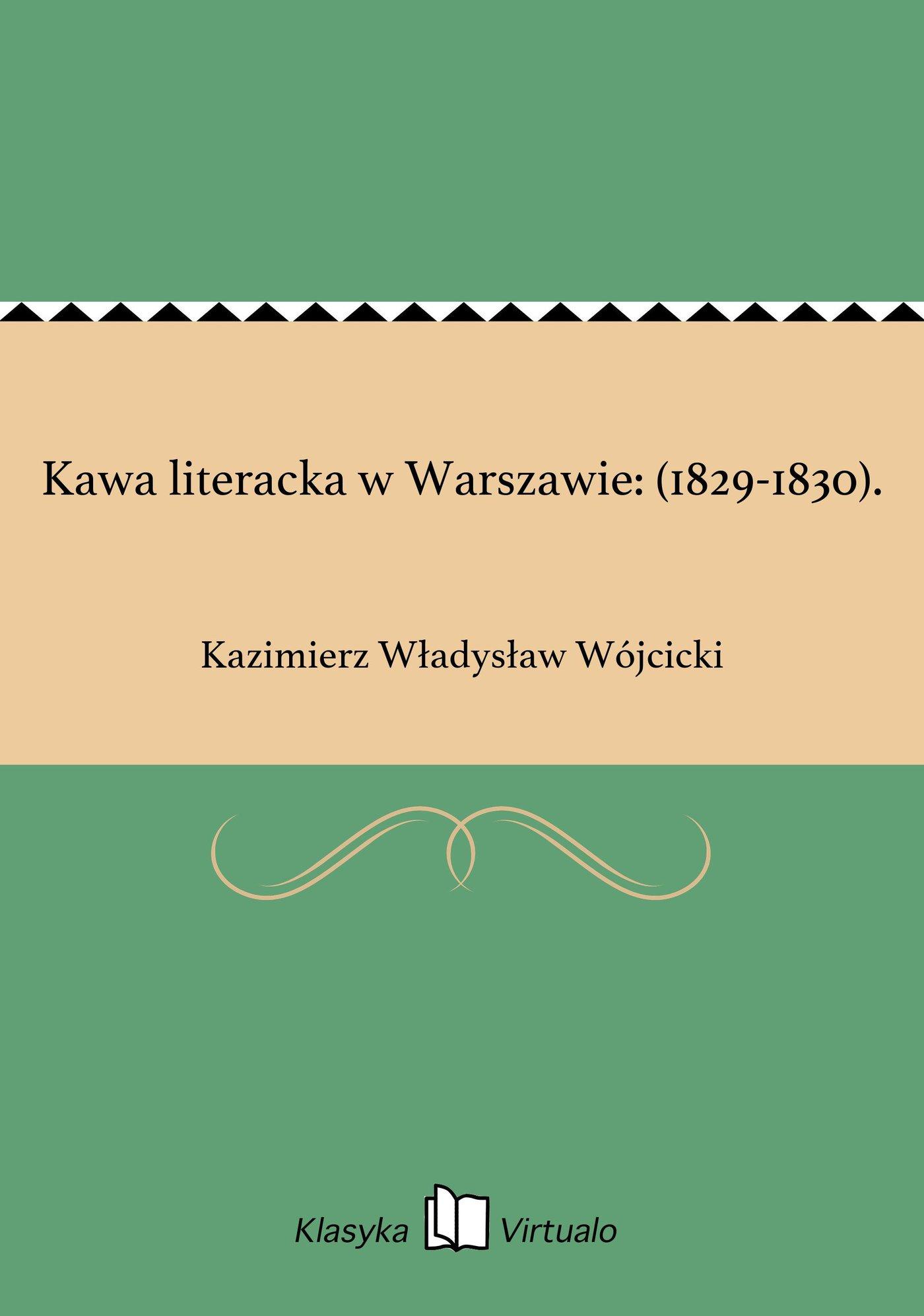 Kawa literacka w Warszawie: (1829-1830). - Ebook (Książka EPUB) do pobrania w formacie EPUB