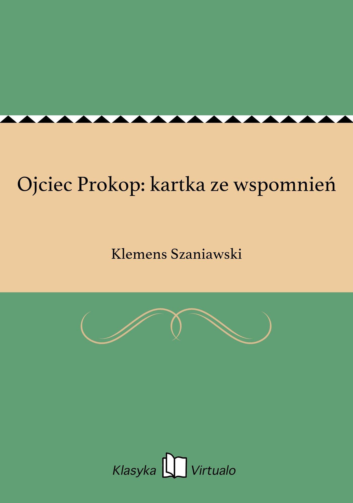 Ojciec Prokop: kartka ze wspomnień - Ebook (Książka EPUB) do pobrania w formacie EPUB