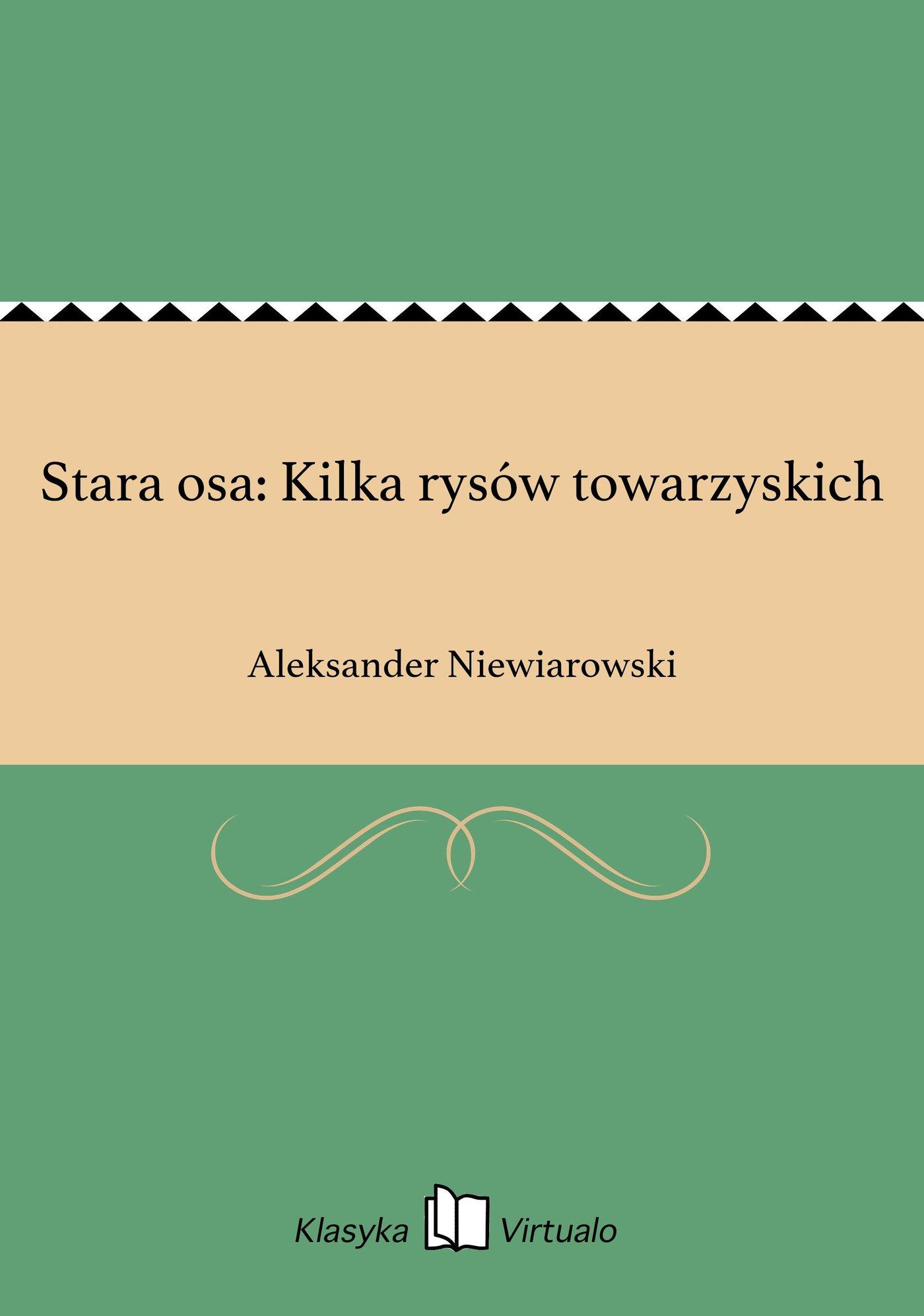 Stara osa: Kilka rysów towarzyskich - Ebook (Książka EPUB) do pobrania w formacie EPUB