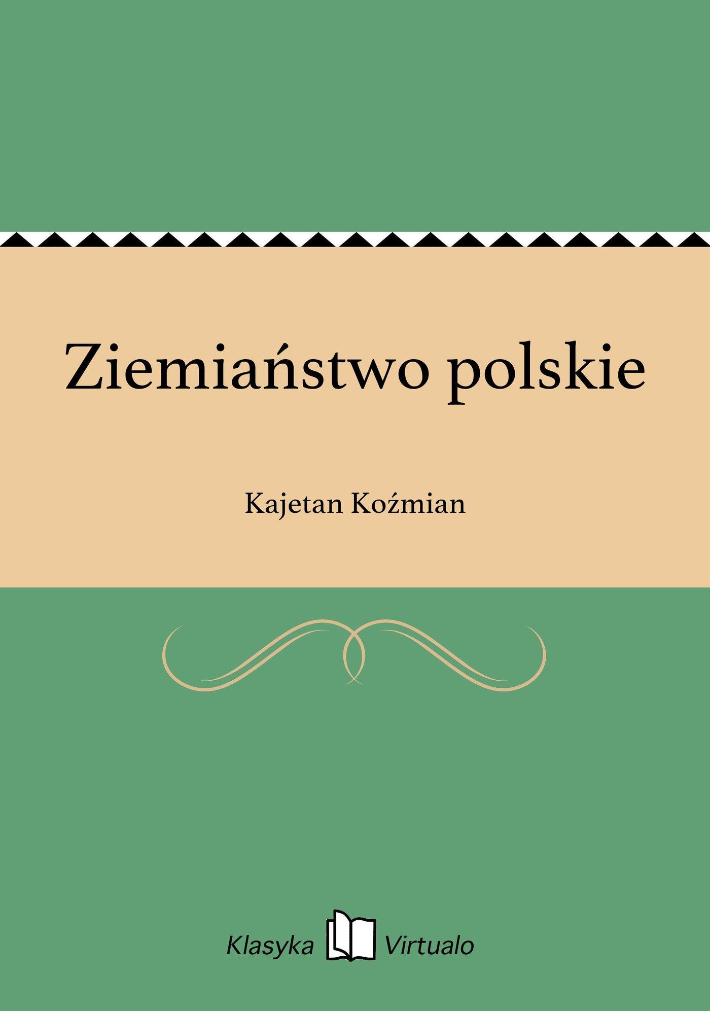 Ziemiaństwo polskie - Ebook (Książka EPUB) do pobrania w formacie EPUB